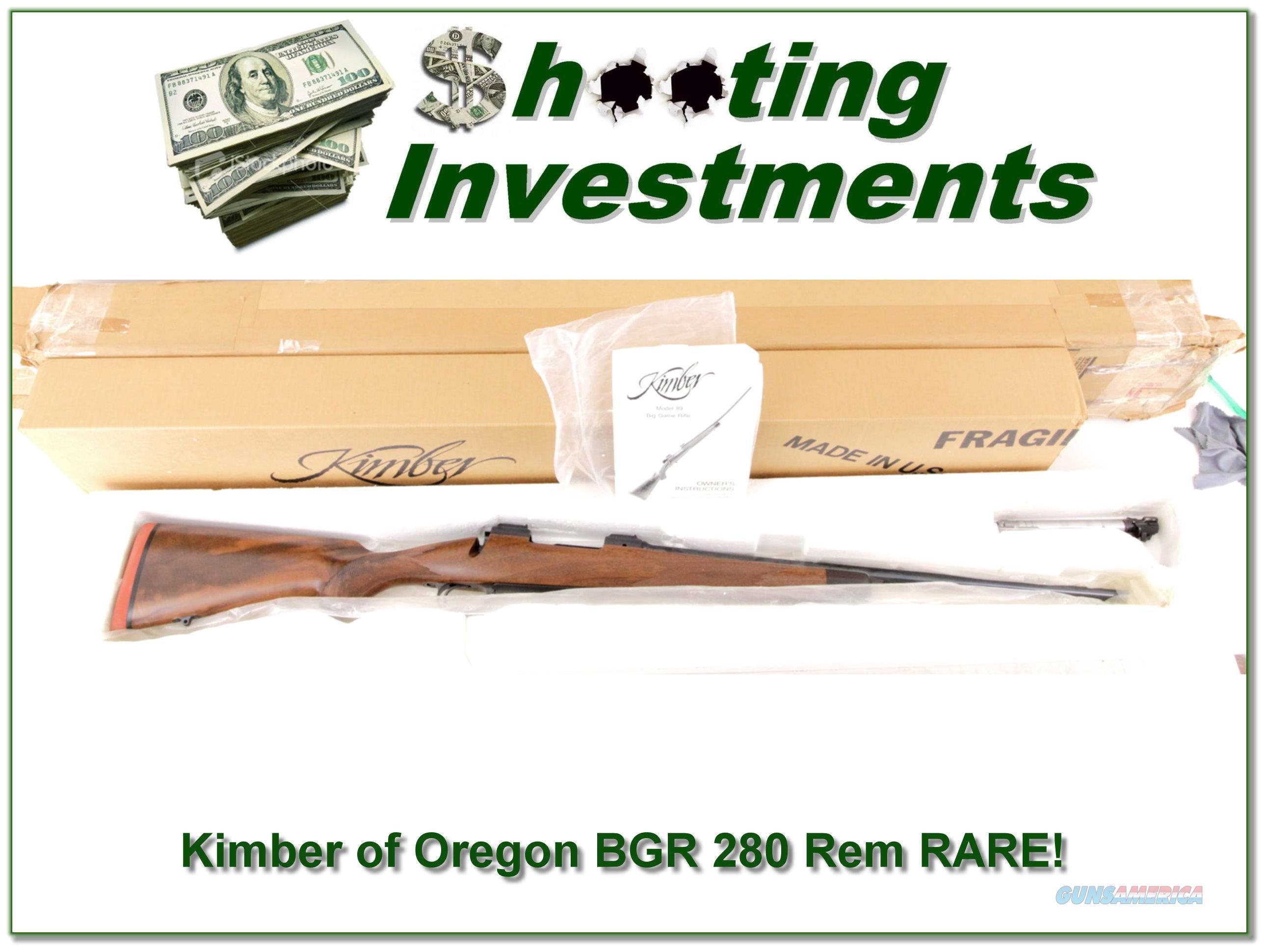 Kimber of Oregon 89 BGR 280 Rem RARE in box!!  Guns > Rifles > Kimber of Oregon Rifles