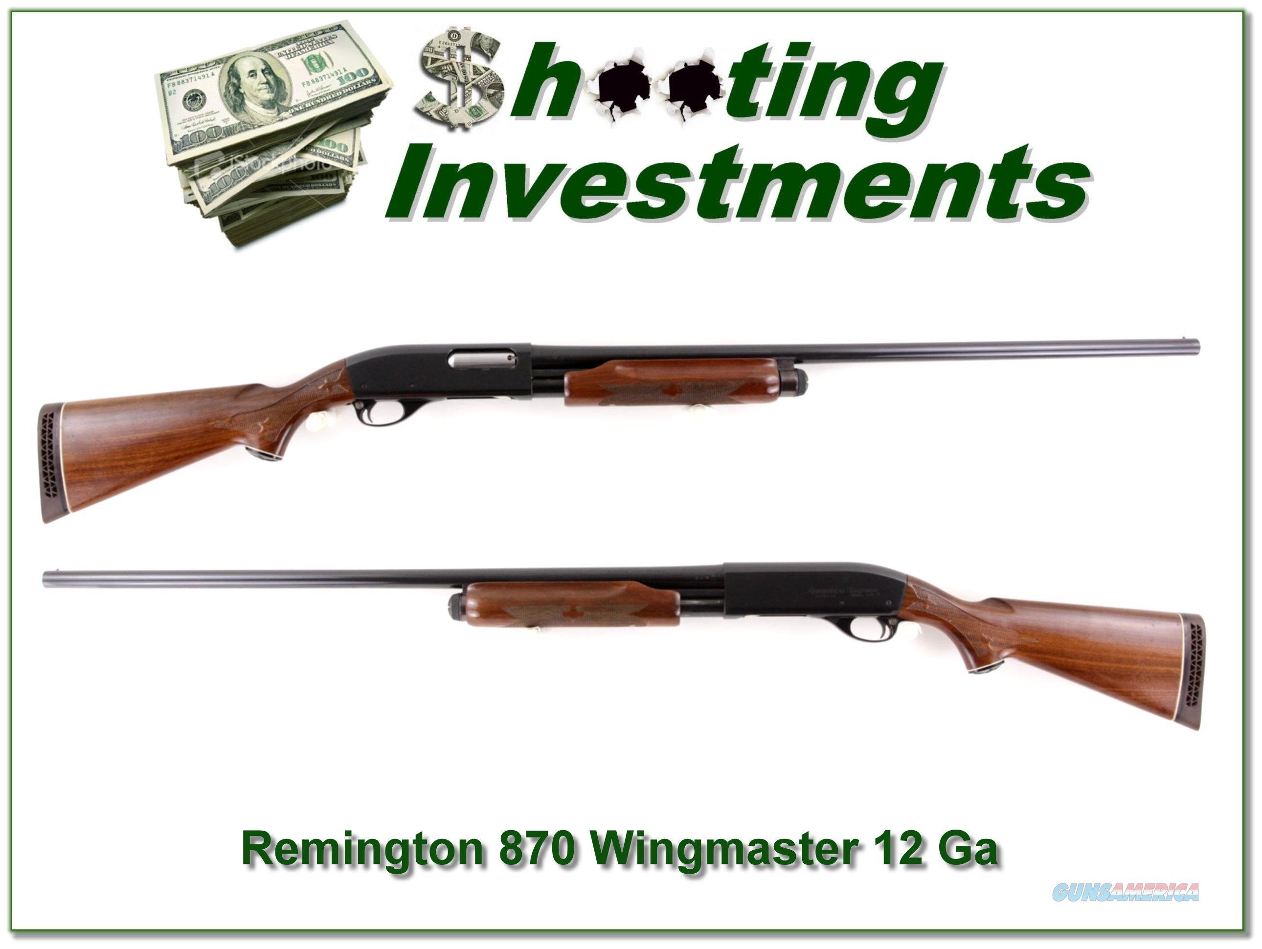 Remington 870 Wingmaster 12 Ga Exc Cond!  Guns > Shotguns > Remington Shotguns  > Pump > Hunting
