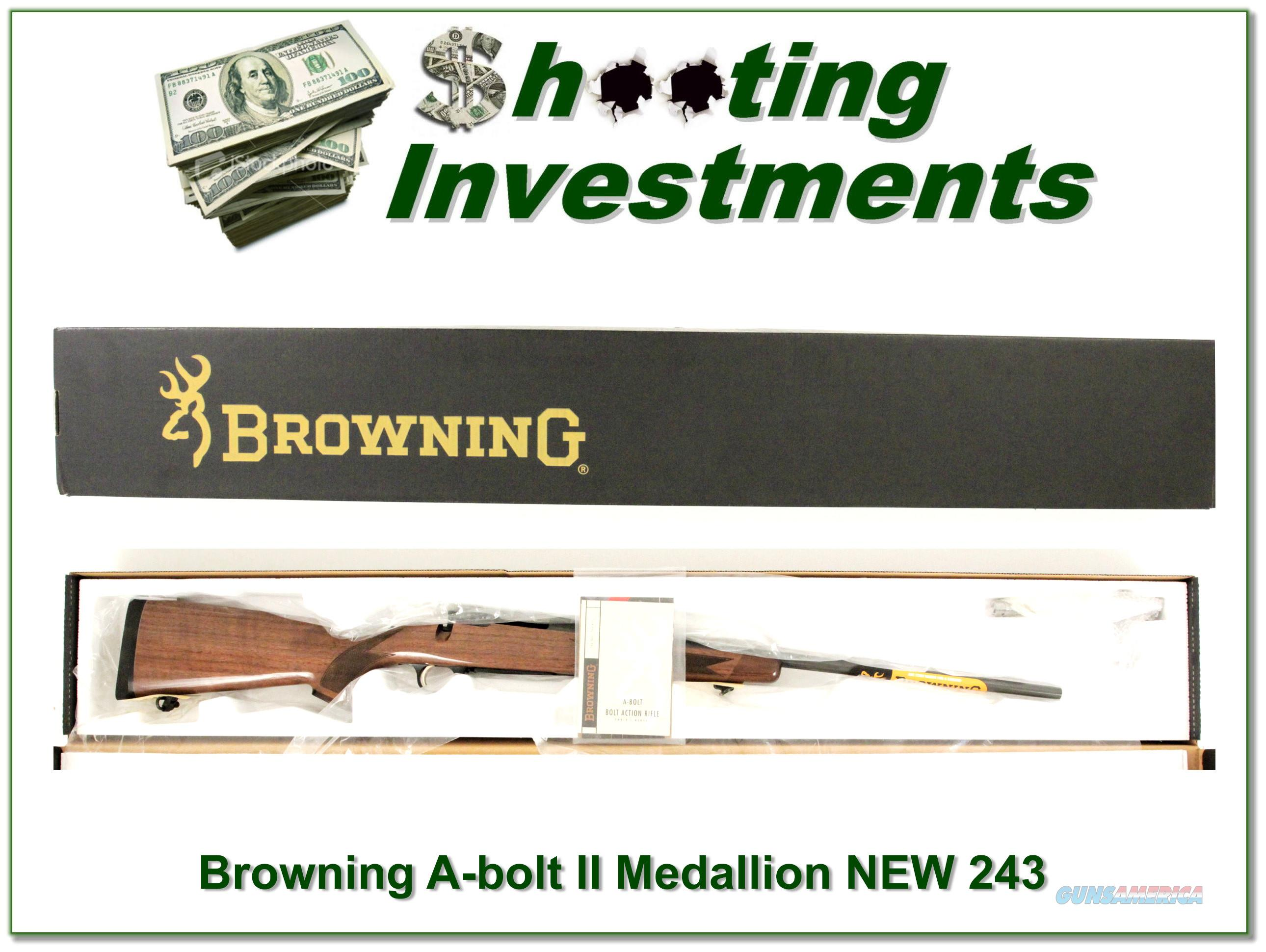 Browning A-bolt II Medallion 243 Win last ones!  Guns > Rifles > Browning Rifles > Bolt Action > Hunting > Blue