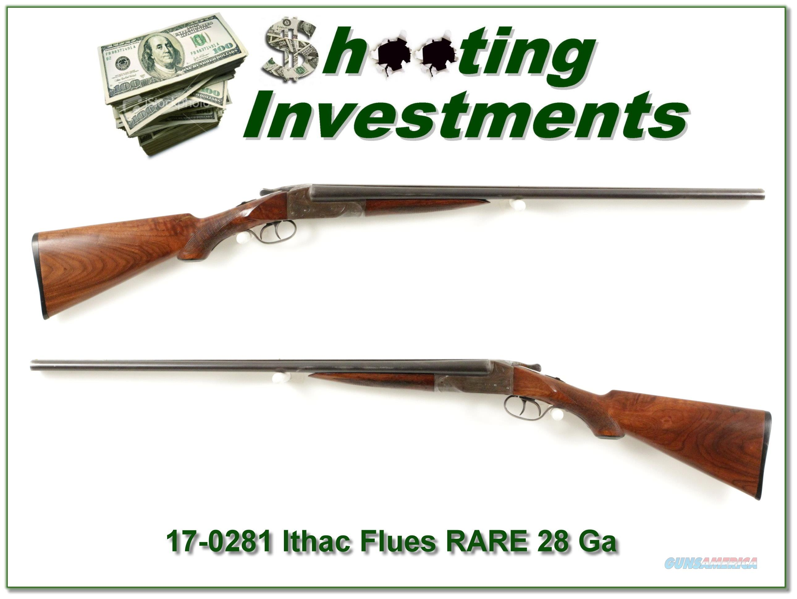 Rare Ithaca Flues 28-gauge 26in original!  Guns > Shotguns > Ithaca Shotguns > SxS