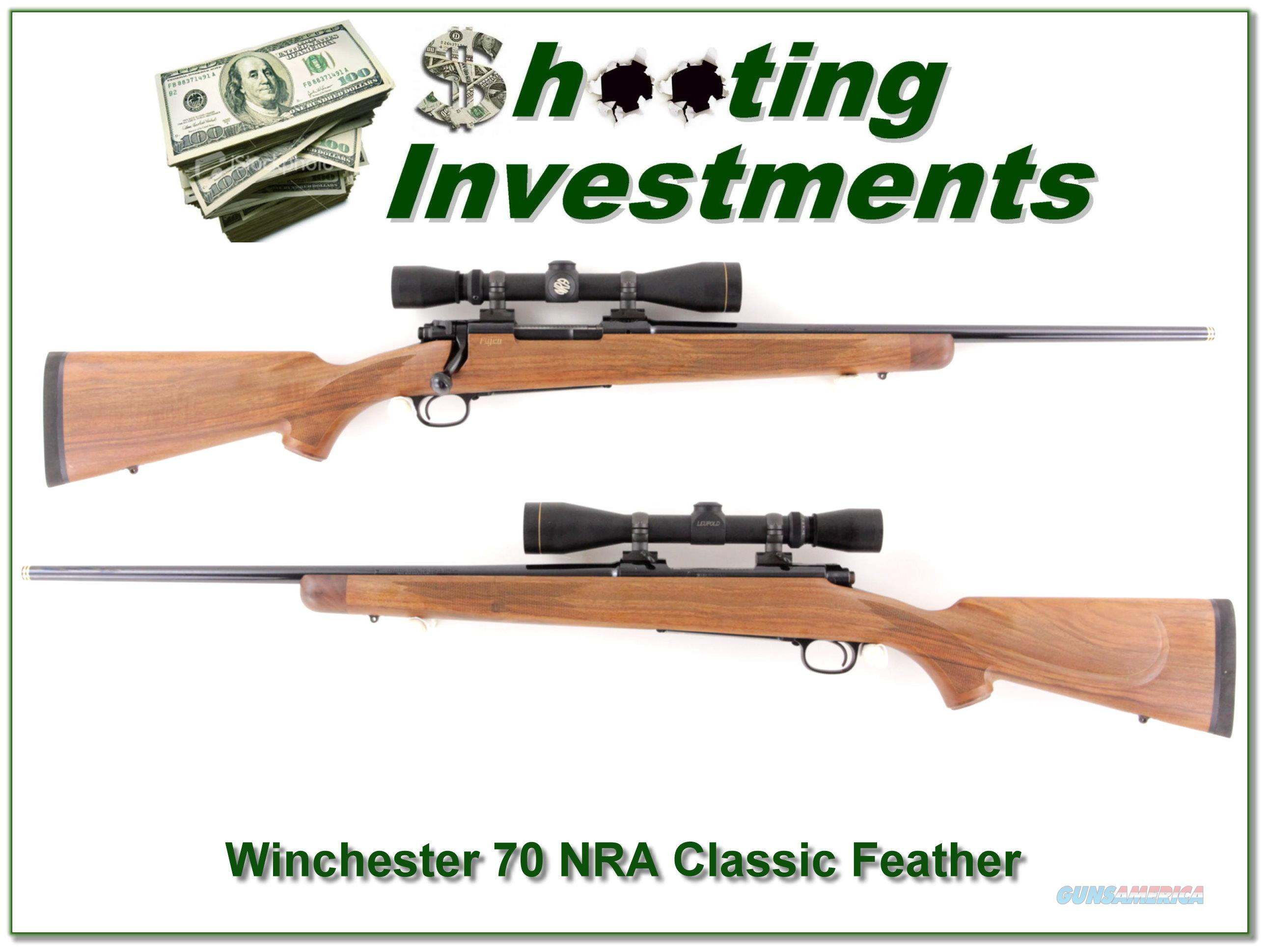 Winchester 70 NRA Classic Feather 30-06 NRA Leupold NEW!  Guns > Rifles > Winchester Rifles - Modern Bolt/Auto/Single > Model 70 > Post-64