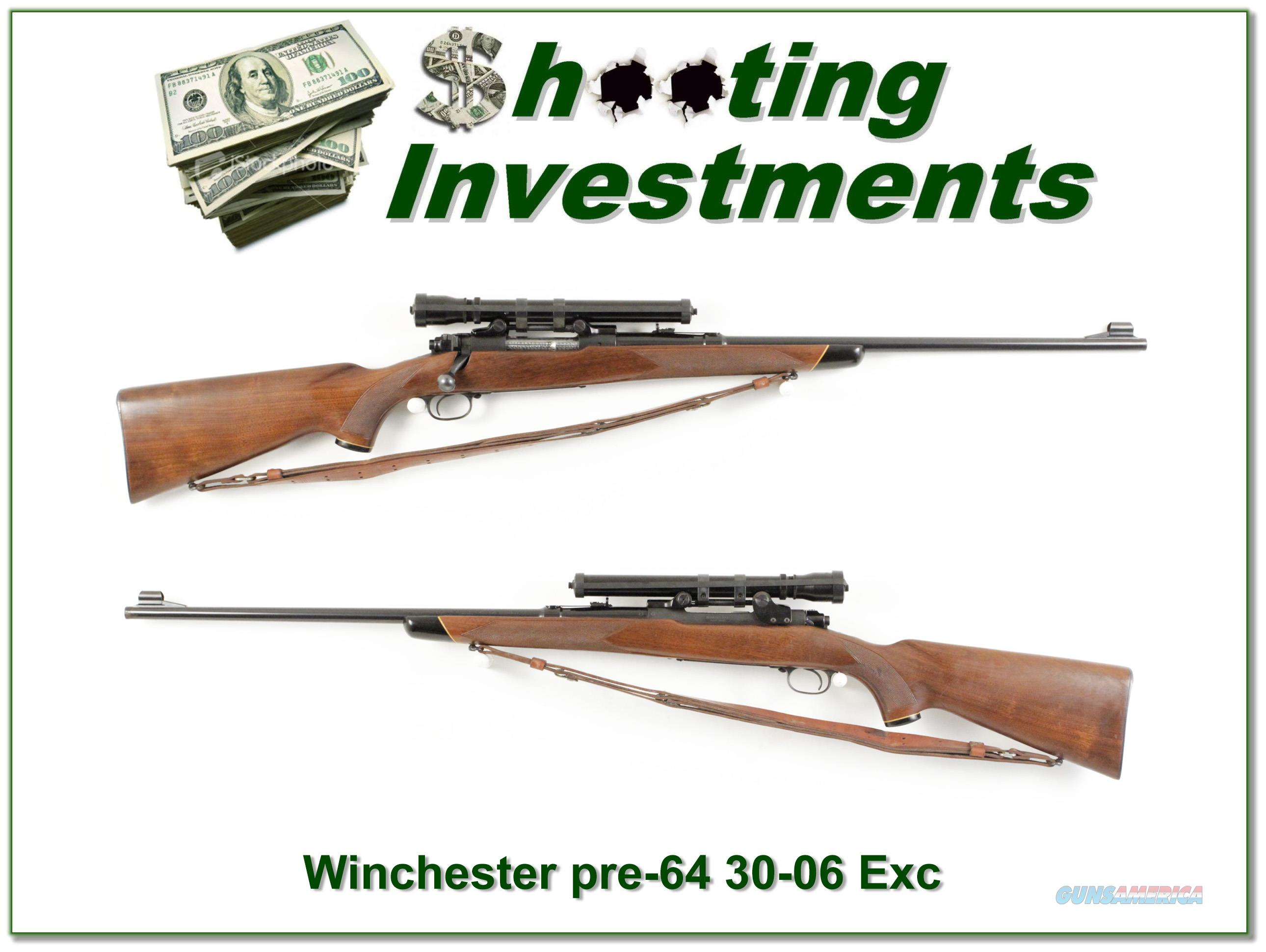 Winchester Model 70 pre-64 30-06 one owner Exc Cond!  Guns > Rifles > Winchester Rifles - Modern Bolt/Auto/Single > Model 70 > Pre-64