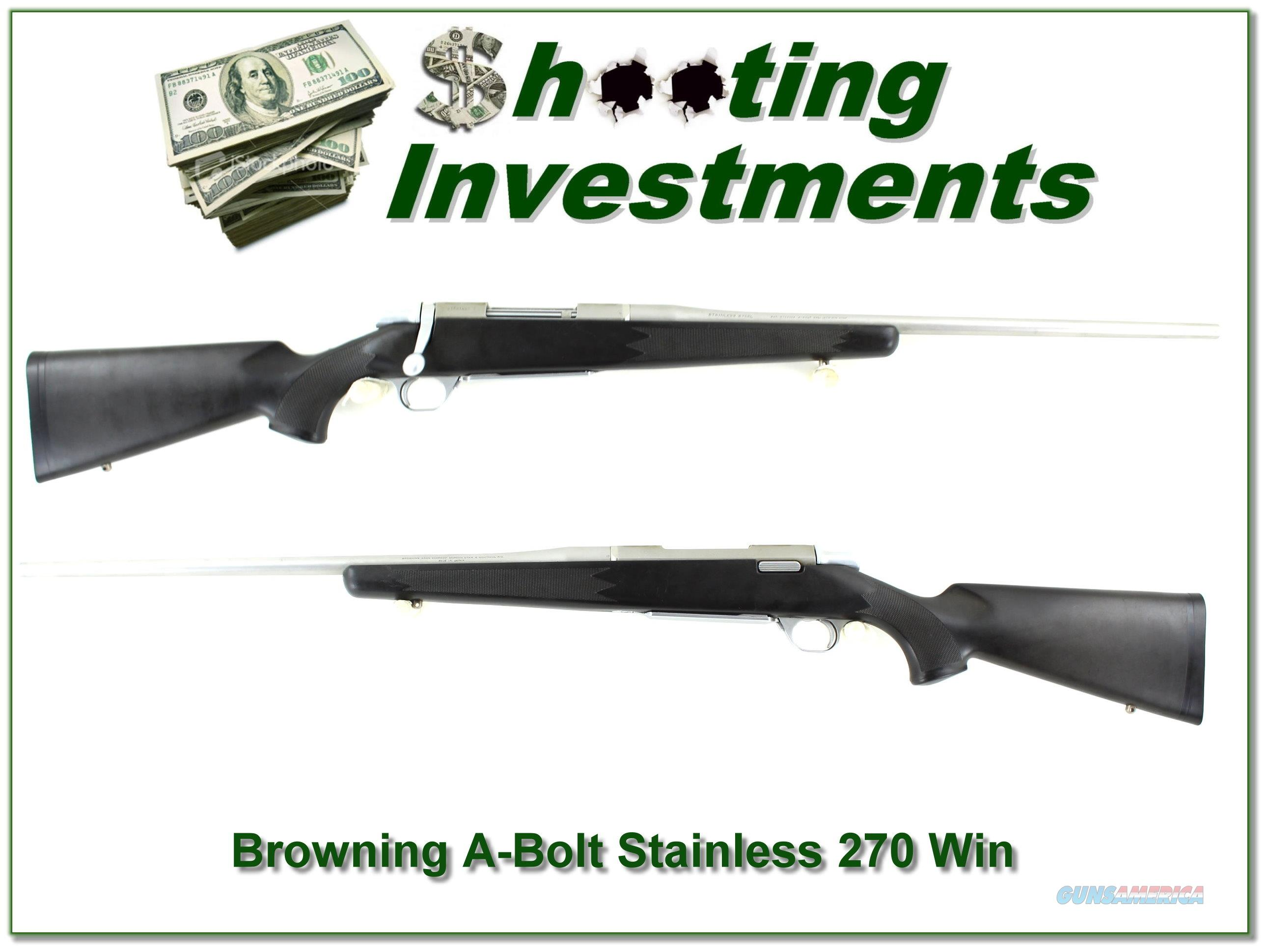 Browning A-bolt Stainless Stalker 270 Win Exc Cond!  Guns > Rifles > Browning Rifles > Bolt Action > Hunting > Blue