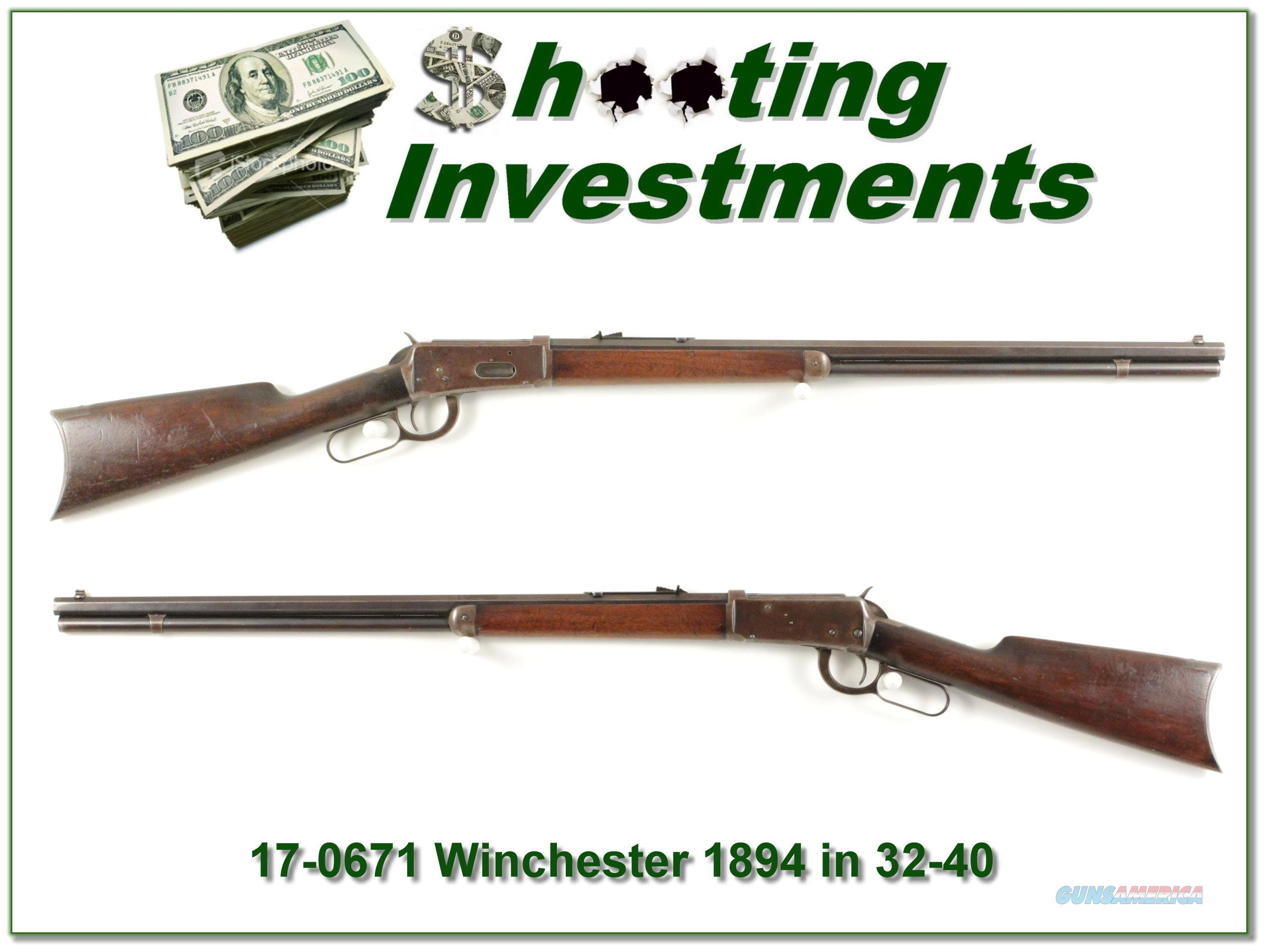 Winchester 1894 32-40 made in 1898  Guns > Rifles > Winchester Rifles - Pre-1899 Lever