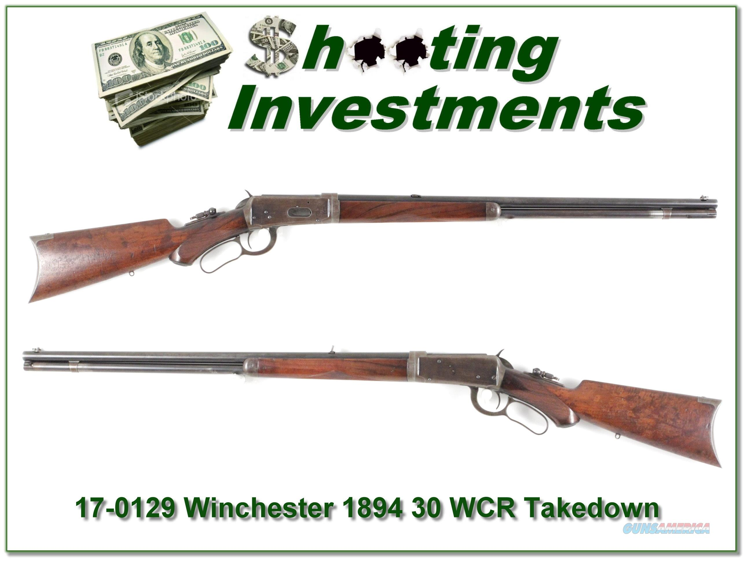 Winchester 1894 Deluxe Takedown 1896 30 WCF  Guns > Rifles > Winchester Rifles - Pre-1899 Lever
