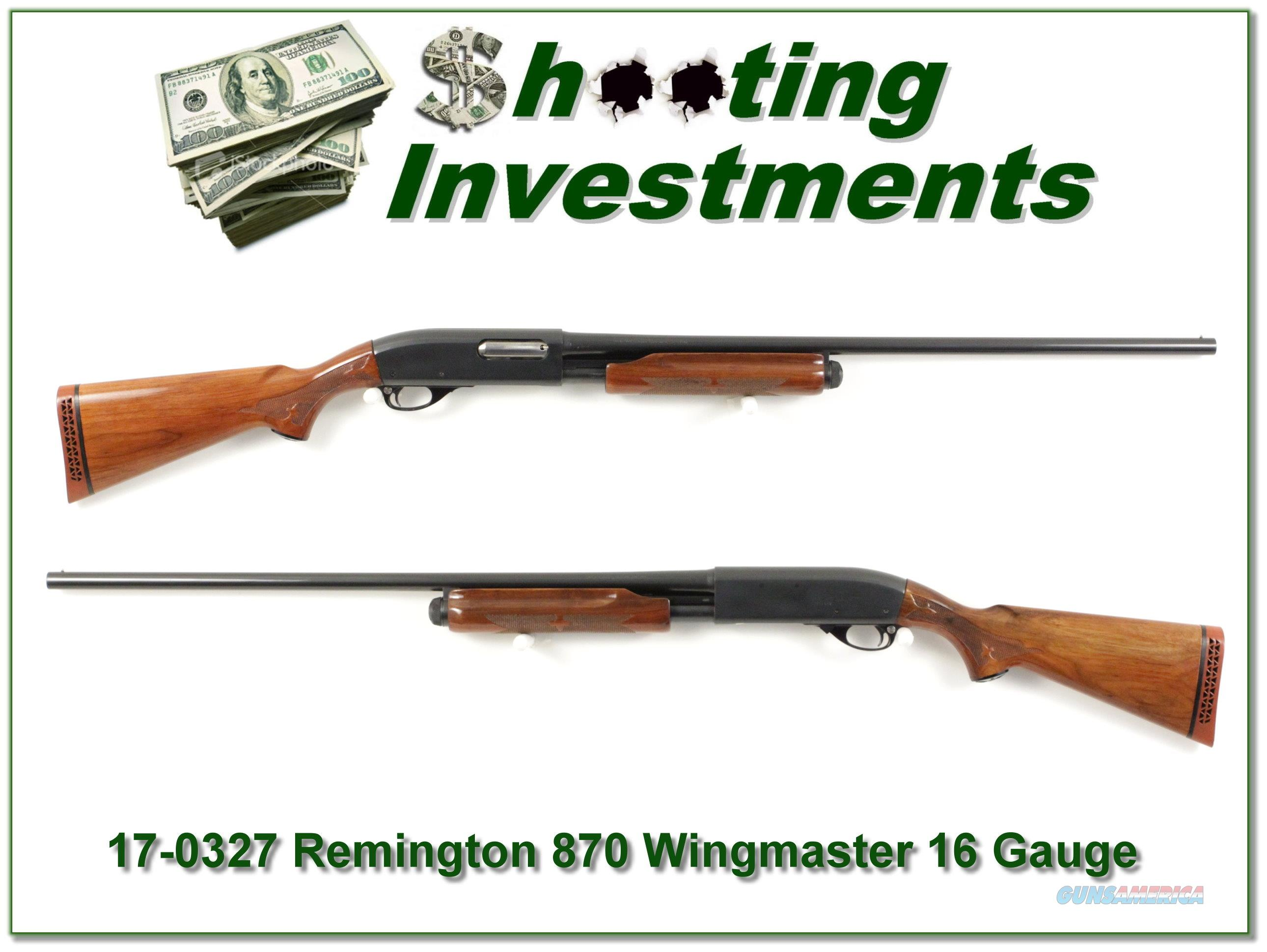 Remington 870 Wingmaster 16 Gauge 28in Modified  Guns > Shotguns > Remington Shotguns  > Pump > Hunting