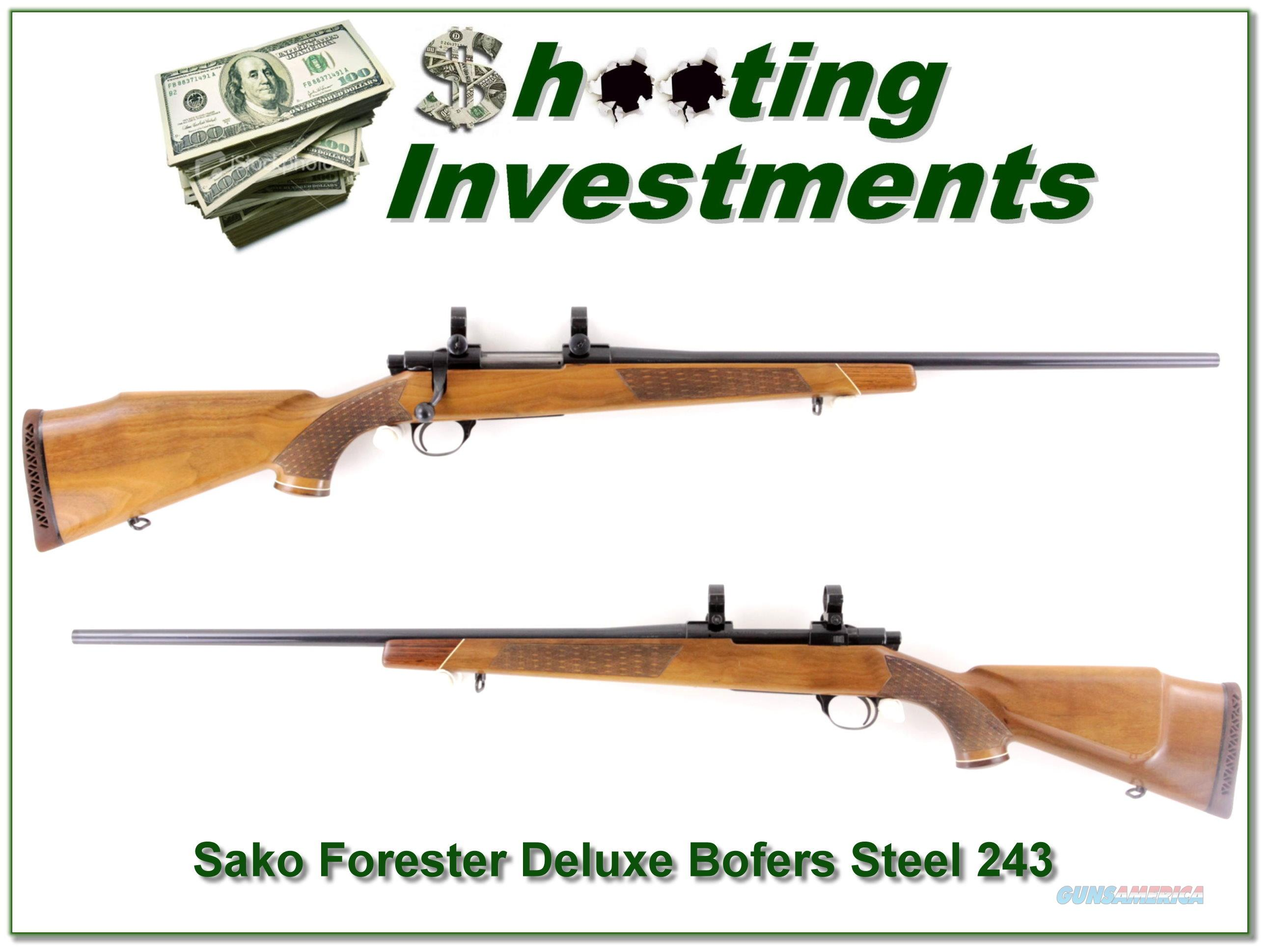 Sako L579 Forester Deluxe 243 Win Bofers Steel!  Guns > Rifles > Sako Rifles > Other Bolt Action