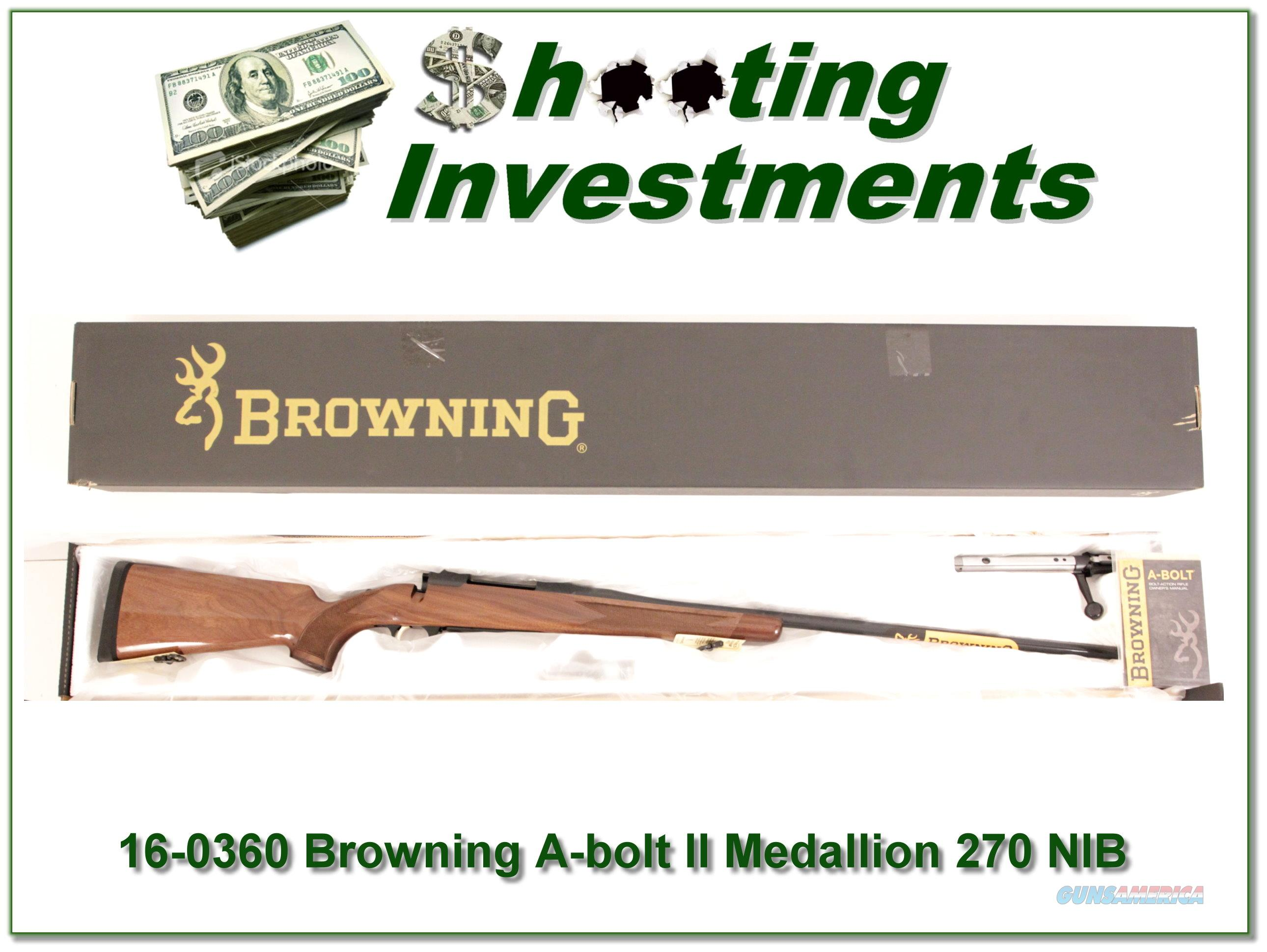 Browning A-bolt II Medallion 270 Win last of the new ones!  Guns > Rifles > Browning Rifles > Bolt Action > Hunting > Stainless