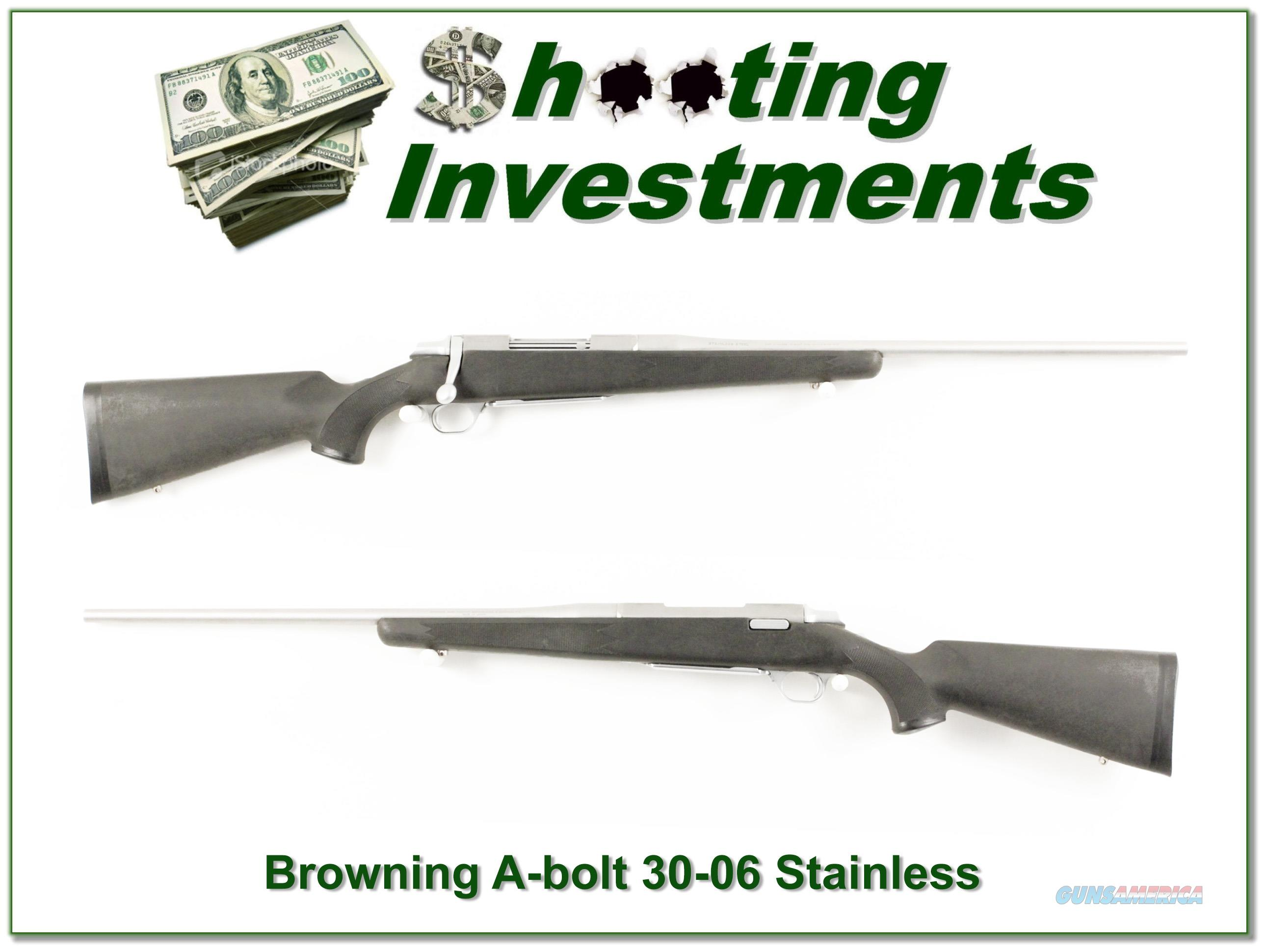 Browning A-bolt Stainless Stalker 30-06 Exc Cond!  Guns > Rifles > Browning Rifles > Bolt Action > Hunting > Stainless