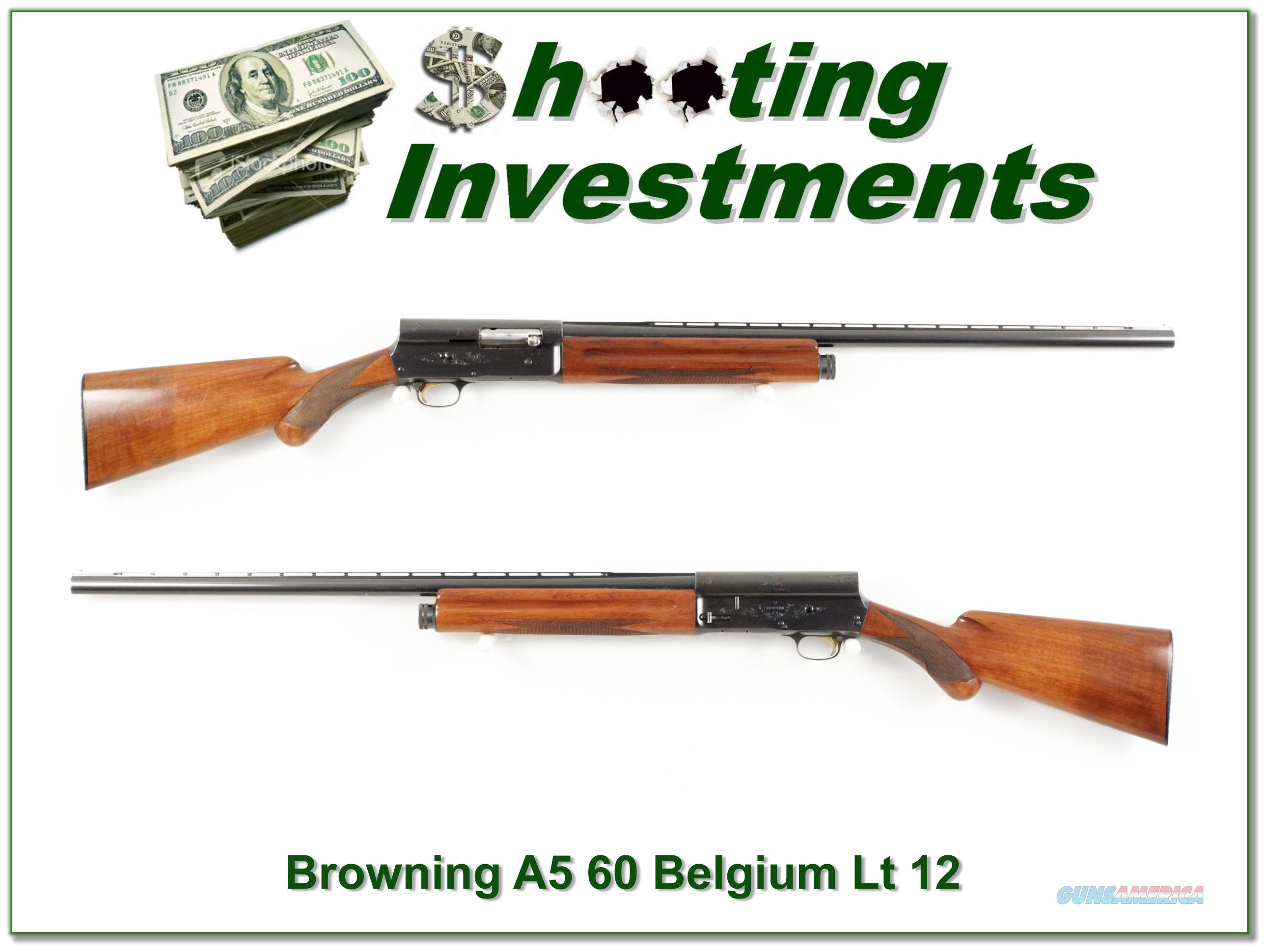 Browning A5 Light 12 60 Belgium Vent Rib!  Guns > Shotguns > Browning Shotguns > Autoloaders > Hunting
