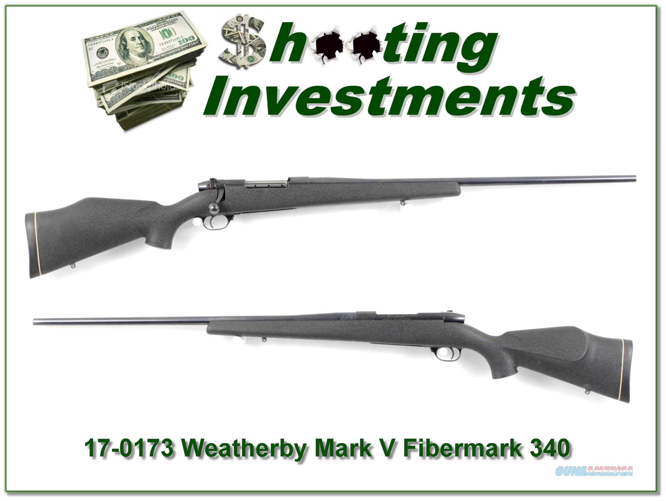 Weatherby Mark V original Fibermark 340 W Mag!  Guns > Rifles > Weatherby Rifles > Sporting