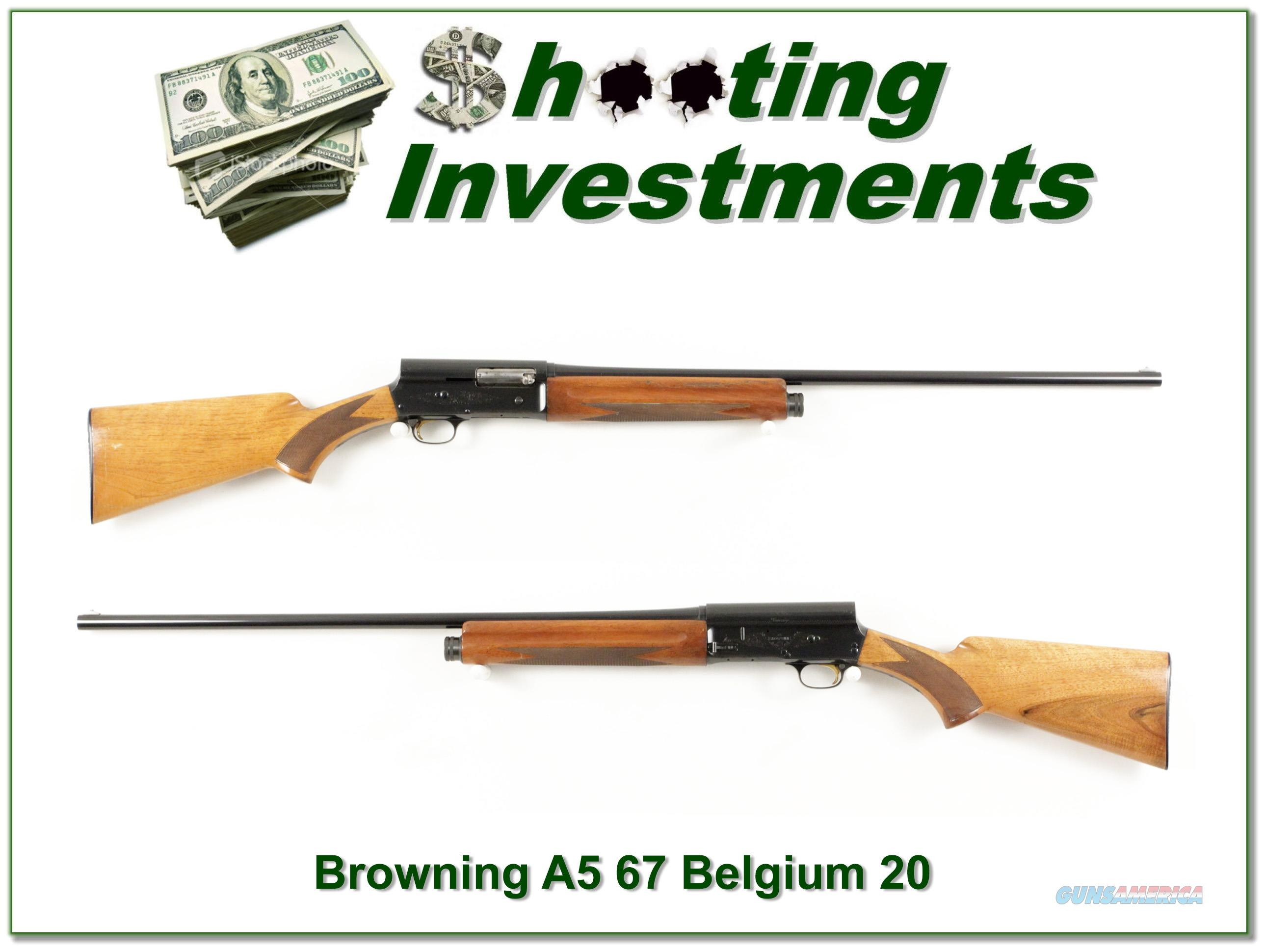 Browning A5 20 Gauge 67 Belgium blond!  Guns > Shotguns > Browning Shotguns > Autoloaders > Hunting