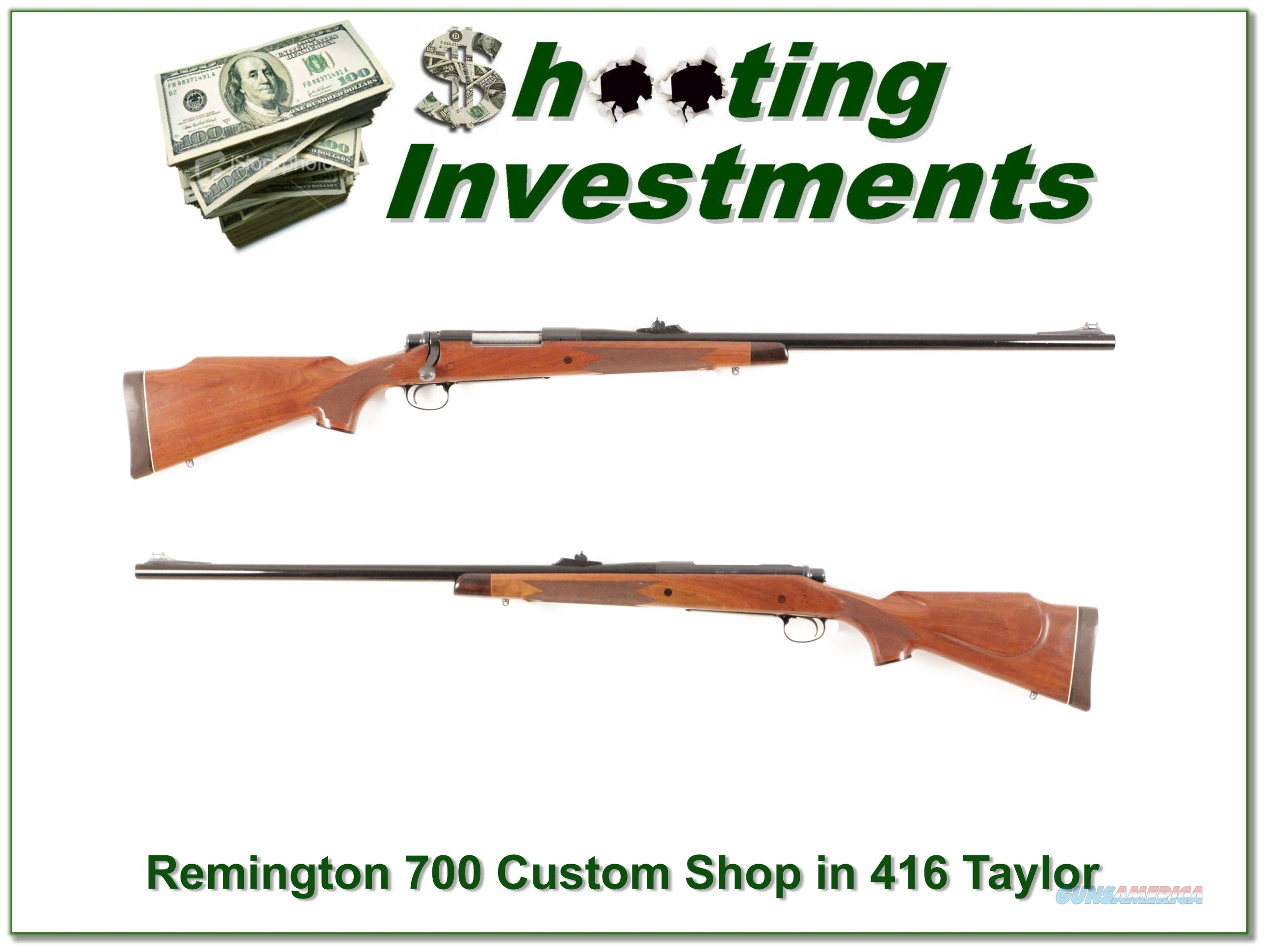 Remington 700 Custom Shop 416 Taylor  Guns > Rifles > Remington Rifles - Modern > Model 700 > Sporting