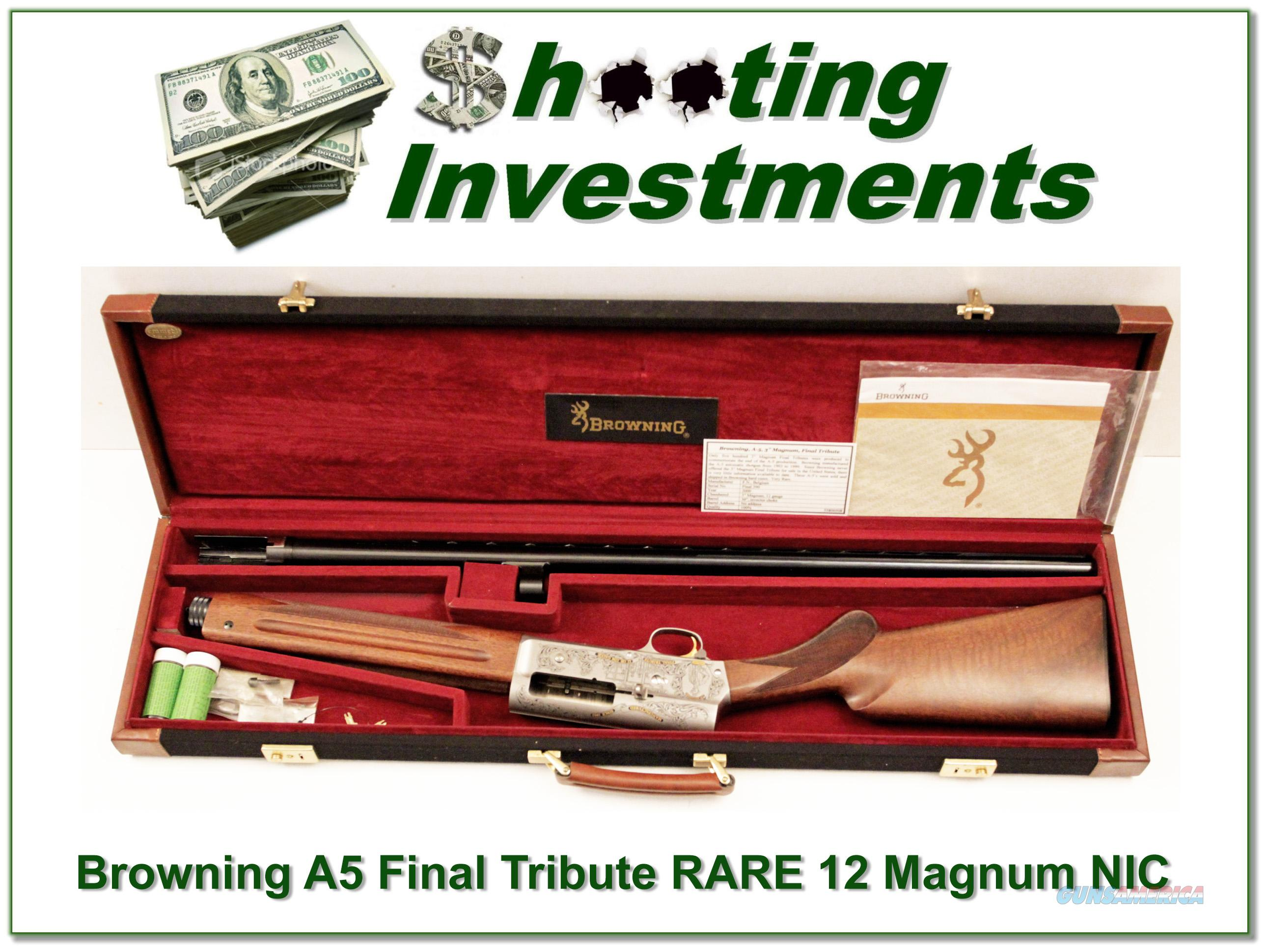 Browning A5 Final Tribute 3in 12 Gauge Magnum!  Guns > Shotguns > Browning Shotguns > Autoloaders > Hunting