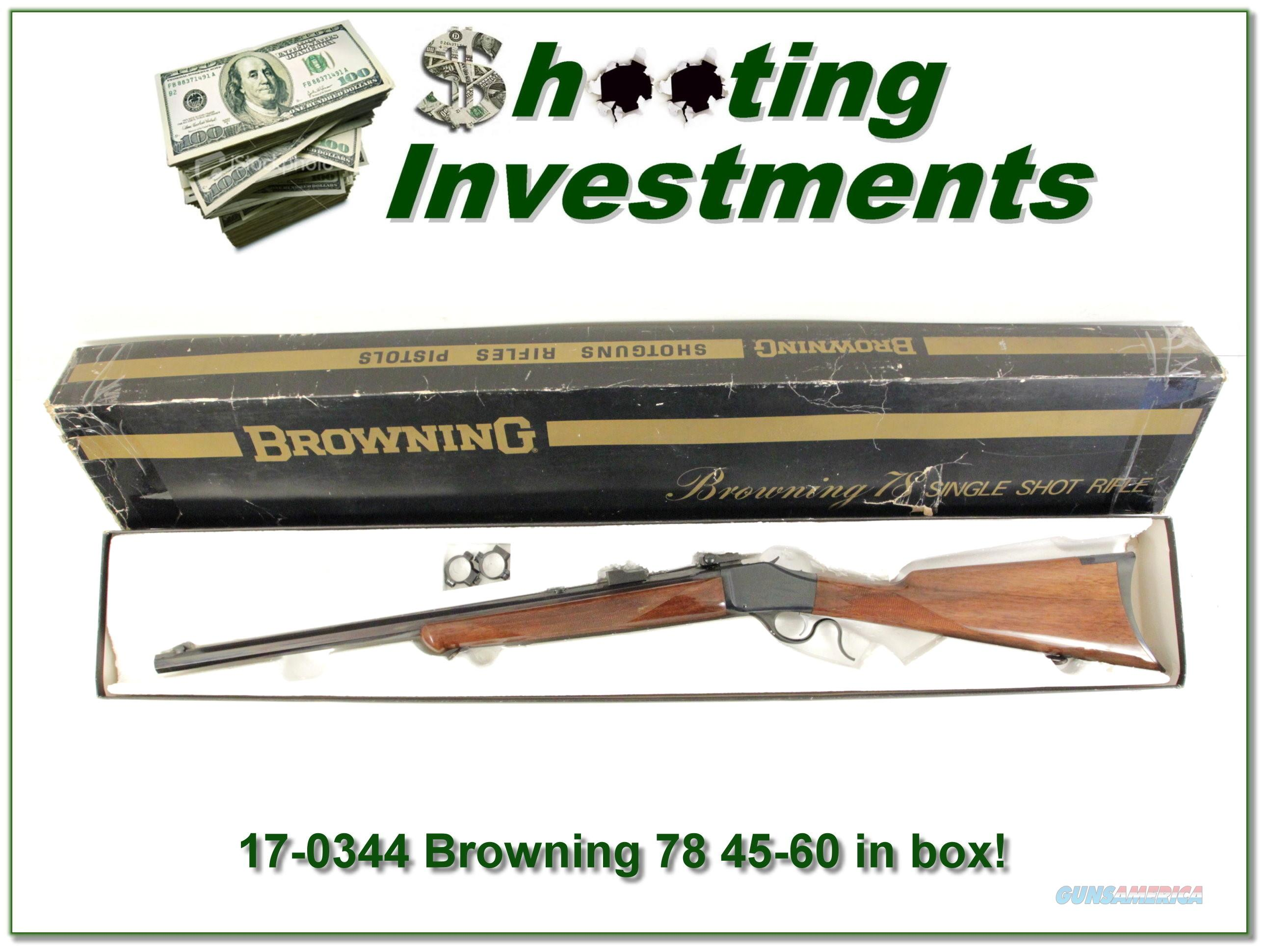 Browning 78 Exc Cond in box in 45-60  Guns > Rifles > Browning Rifles > Singe Shot