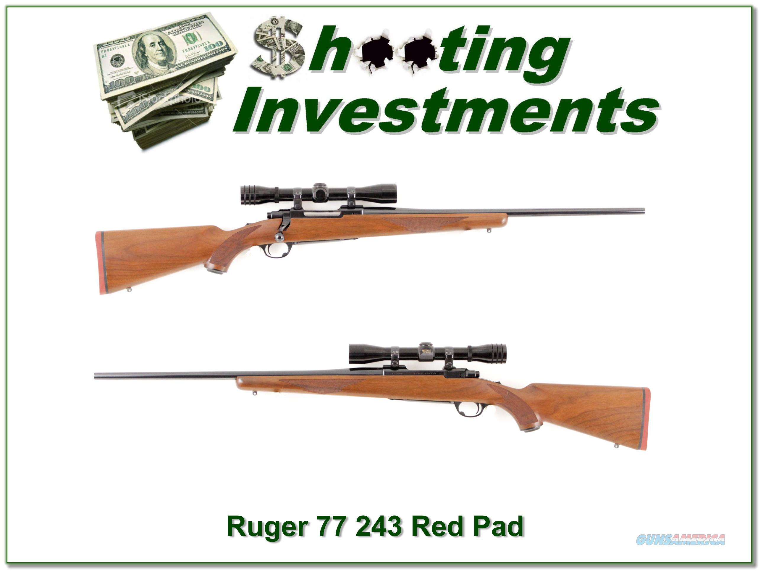 Ruger 77 Red Pad 243 with Redfield near NEW!  Guns > Rifles > Ruger Rifles > Model 77