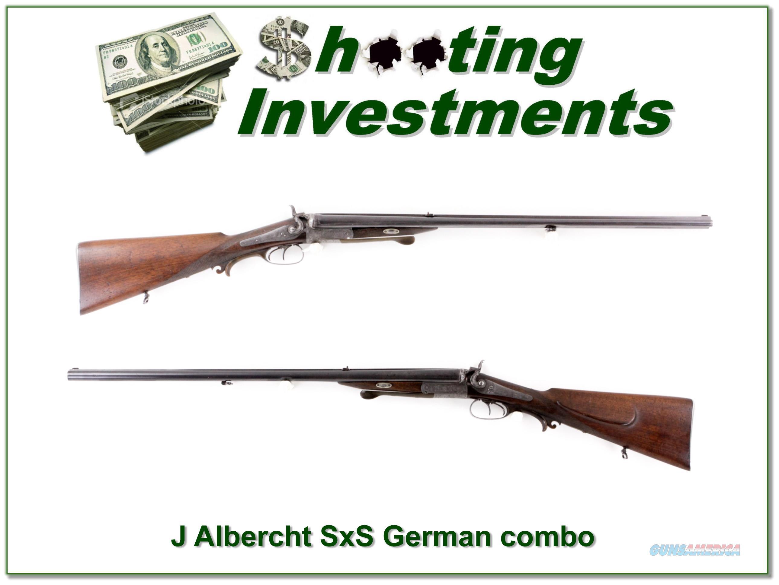 J Albercht SxS German Combo 16 Ga and 9.3x72  Guns > Shotguns > A Misc Shotguns