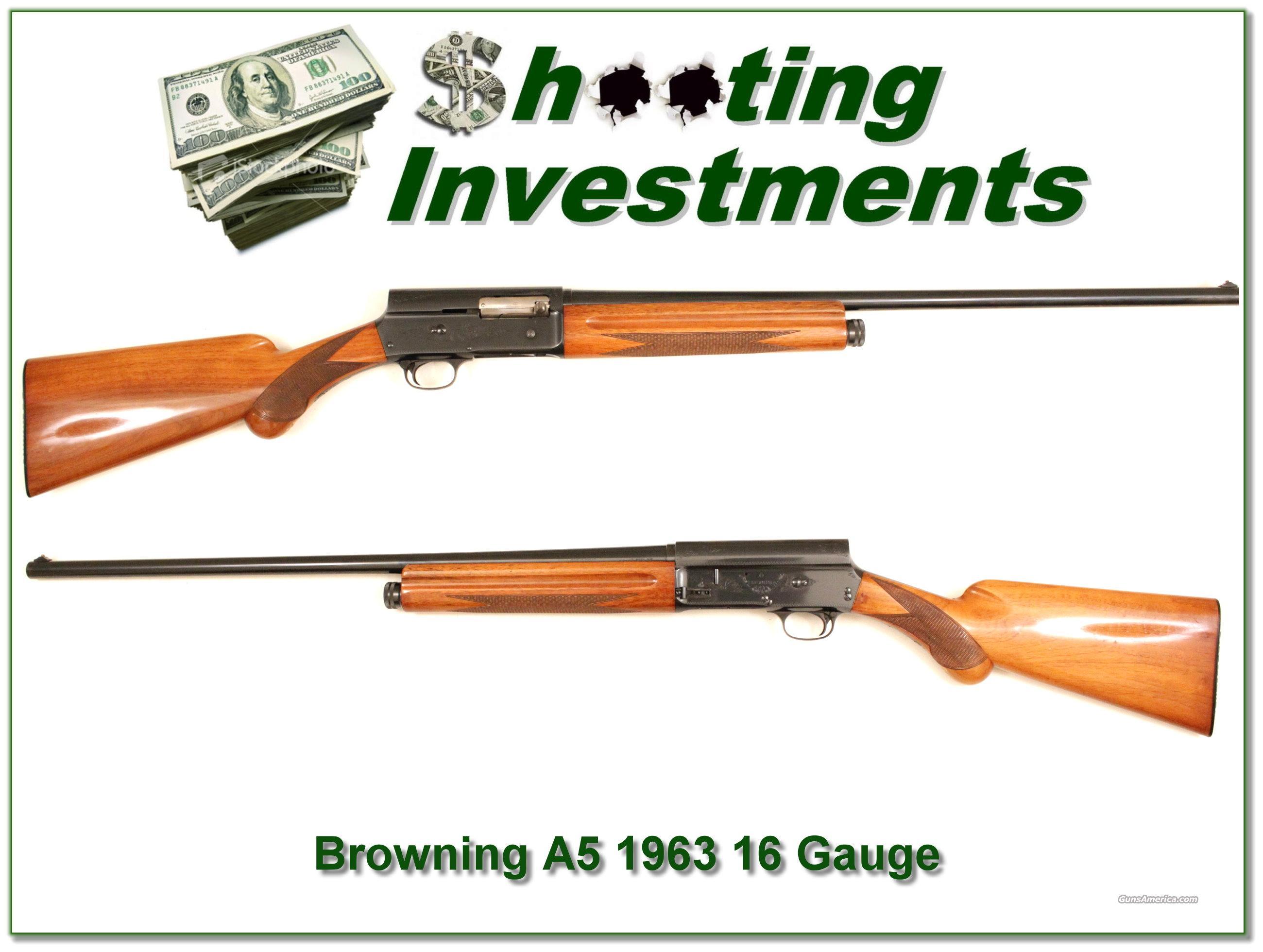 Browning A5 16 gauges 1963 Belgium Exc Cond!  Guns > Shotguns > Browning Shotguns > Autoloaders > Hunting