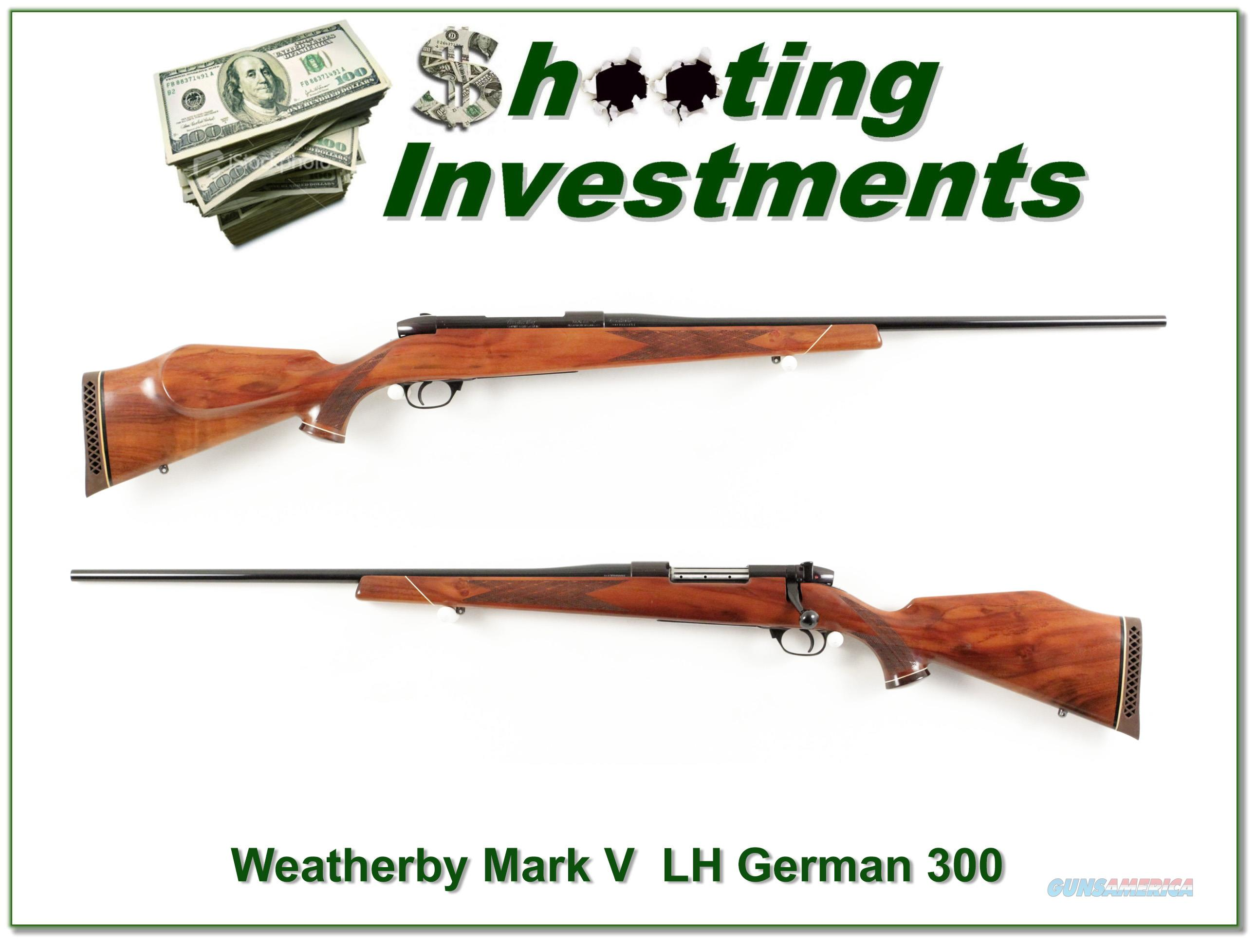 Weatherby Mark V Left Handed German 300  Guns > Rifles > Weatherby Rifles > Sporting