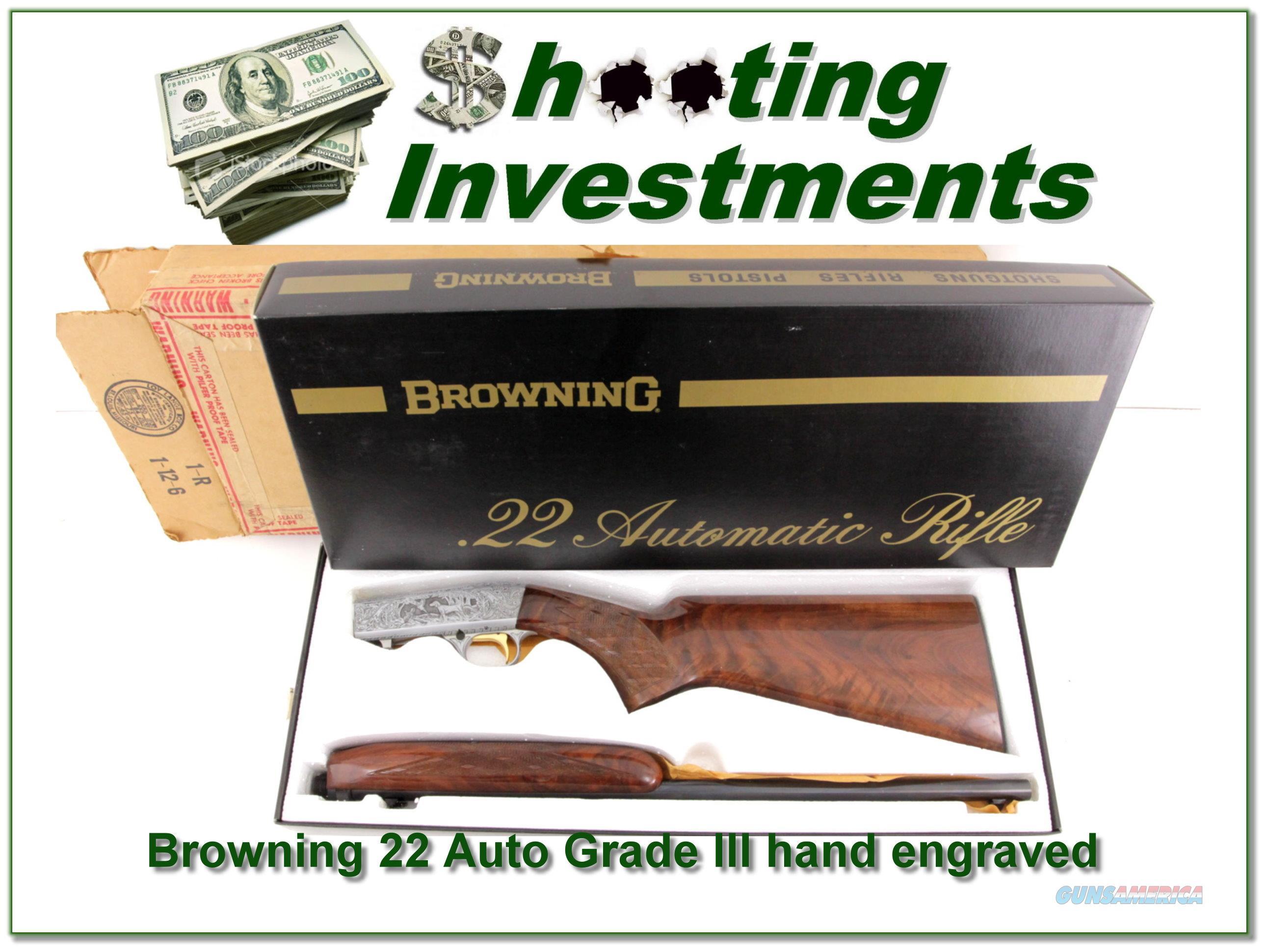 Browning 22 Auto Grade III hand engraved ANIB!  Guns > Rifles > Browning Rifles > Semi Auto > Hunting