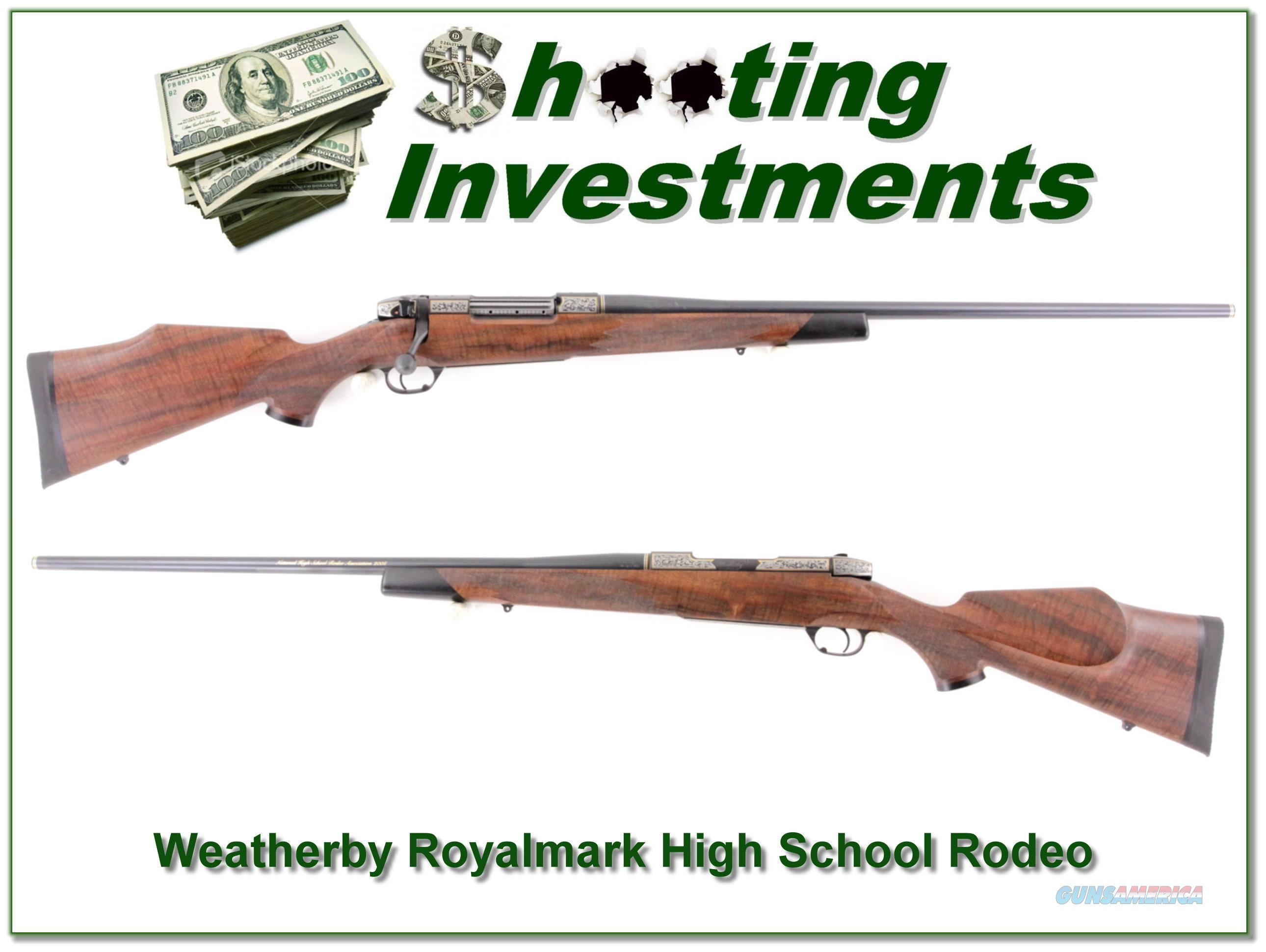 Weatherby Royalmark one of a kind NHSRA 300!  Guns > Rifles > Weatherby Rifles > Sporting