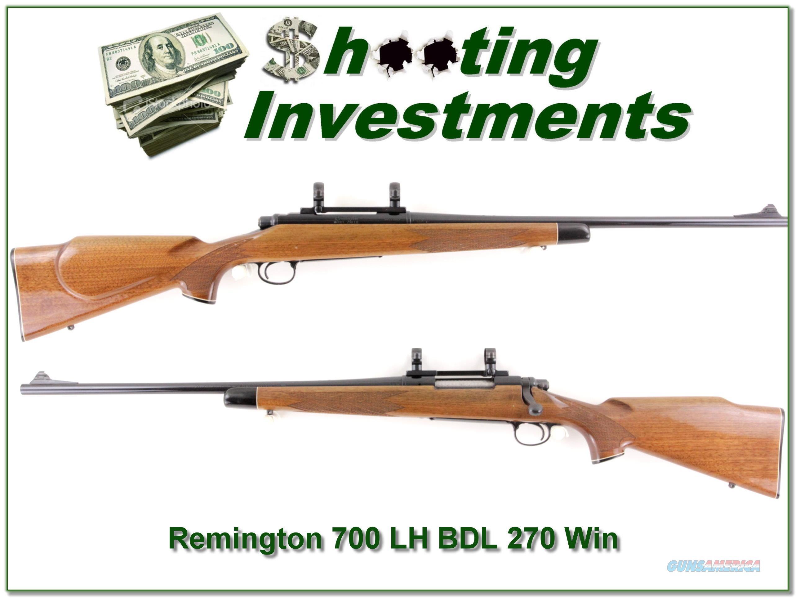 Remington 700 LH BDL 270 Win