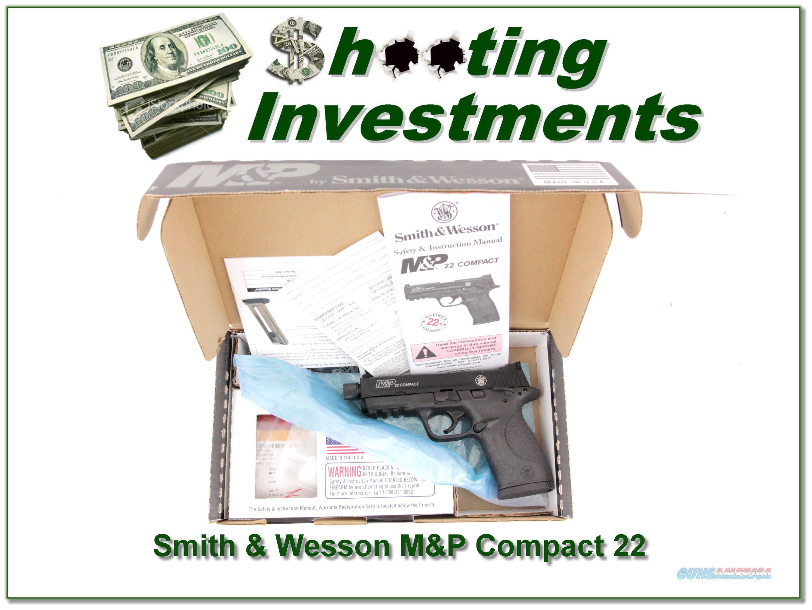 Smith & Wesson M&P Compact 22LR Supressor ready NIB  Guns > Pistols > Smith & Wesson Pistols - Autos > .22 Autos