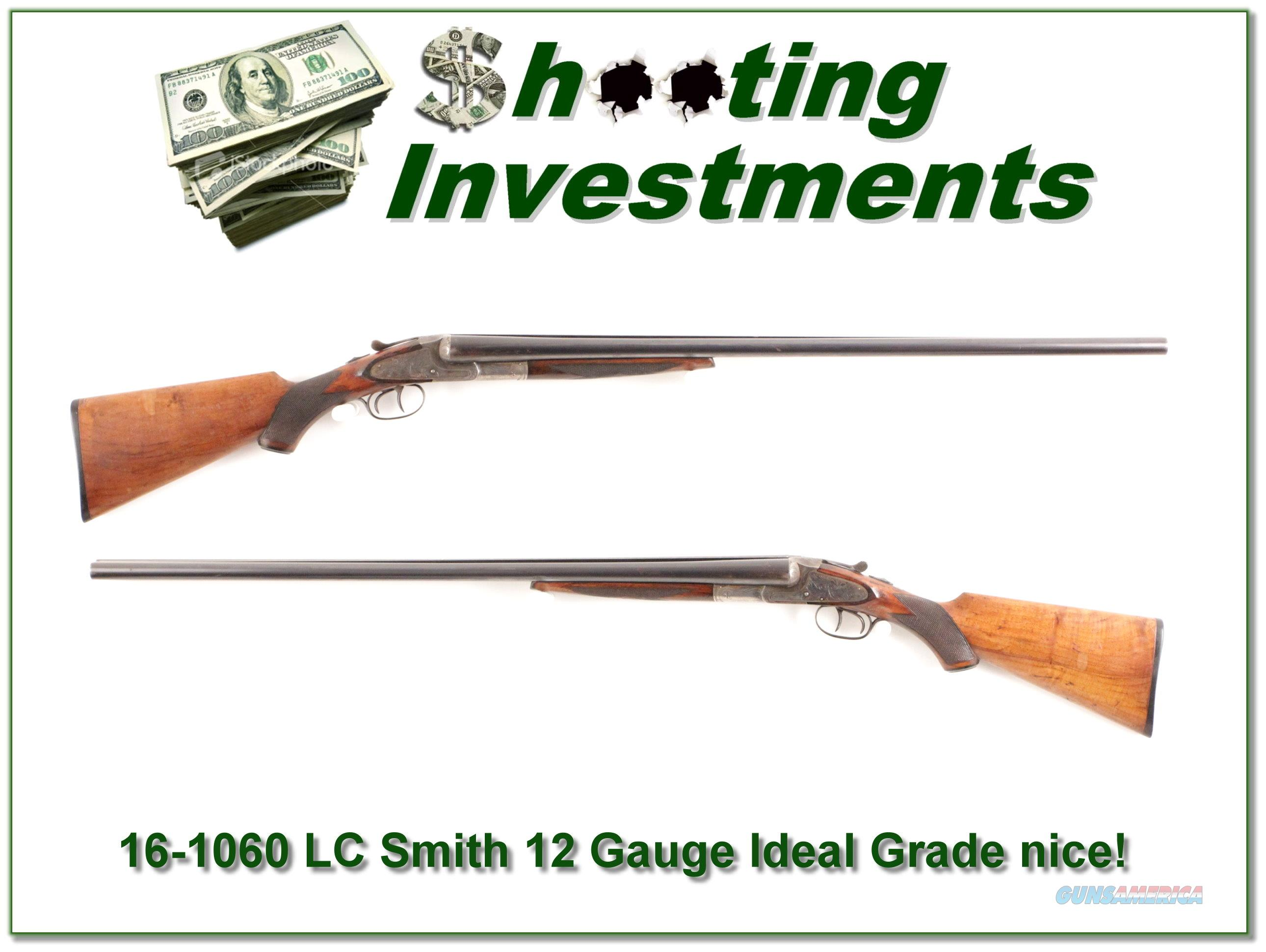 LC Smith Ideal Grade 12 Gauge 30in very nice!  Guns > Shotguns > L.C. Smith Shotguns