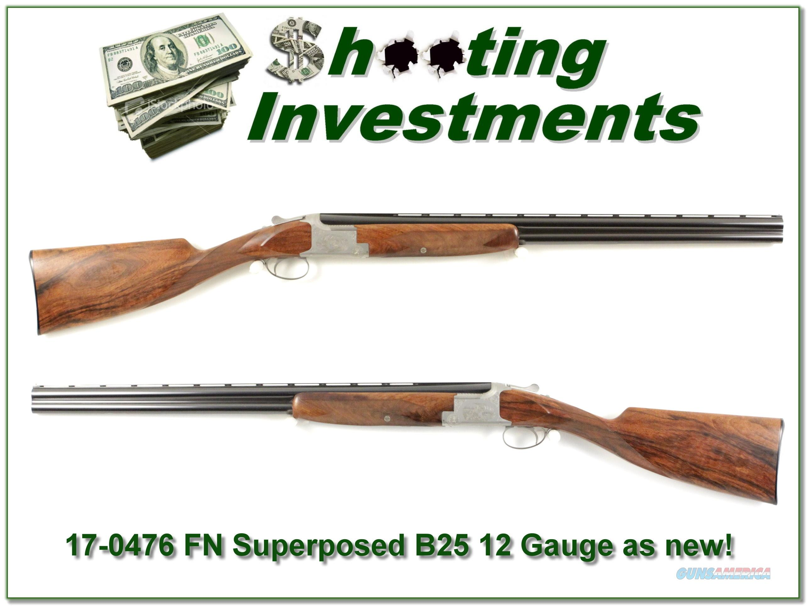 FN by Browning Superposed B25 12 Gauge Exceptional!  Guns > Shotguns > Browning Shotguns > Over Unders > Belgian Manufacture