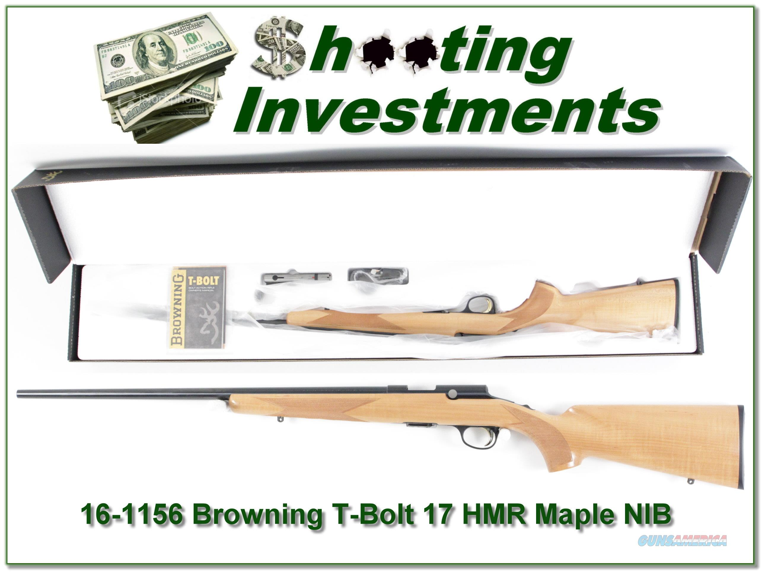 Browning T-bolt 17 HMR Limited Run Maple Stock NIB  Guns > Rifles > Browning Rifles > Bolt Action > Hunting > Stainless