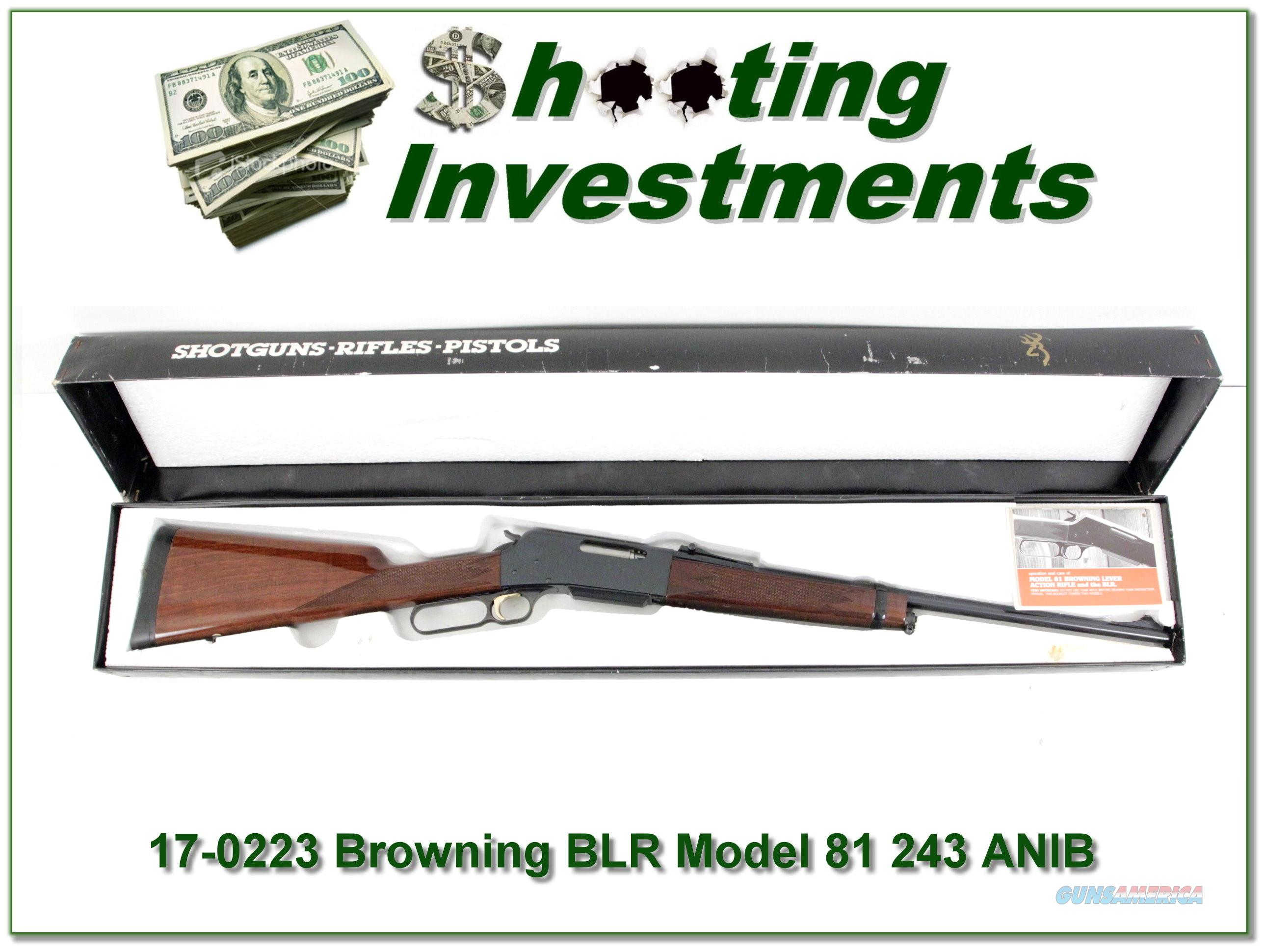 Browning BLR 81 243 Lightweight in box!  Guns > Rifles > Browning Rifles > Lever Action