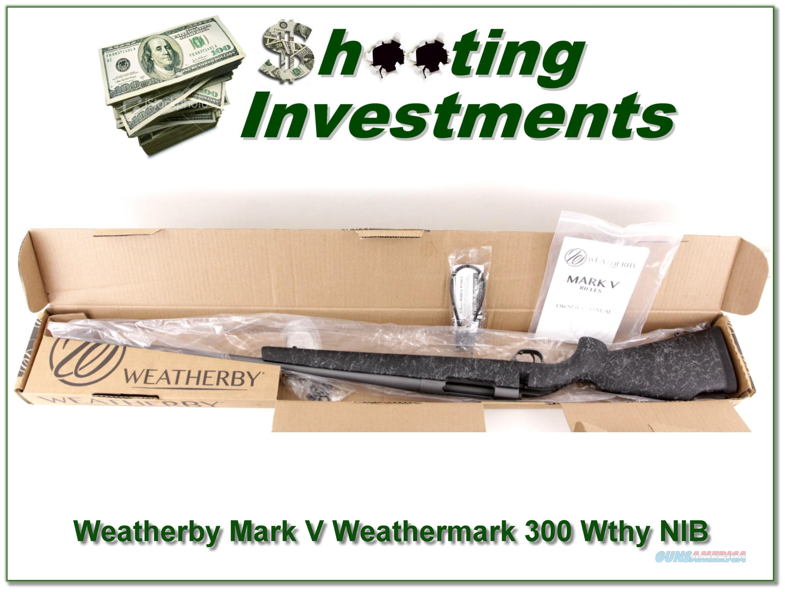 Weatherby Mark V Weathermark 300 Wthy NIB  Guns > Rifles > Weatherby Rifles > Sporting
