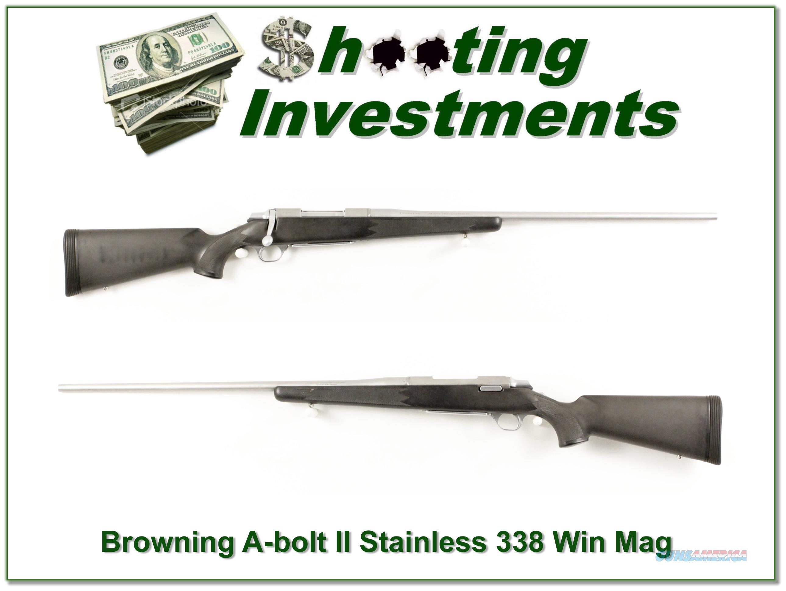 Browning A-bolt II Stainless 338 Win Mag Exc Cond!  Guns > Rifles > Browning Rifles > Bolt Action > Hunting > Stainless