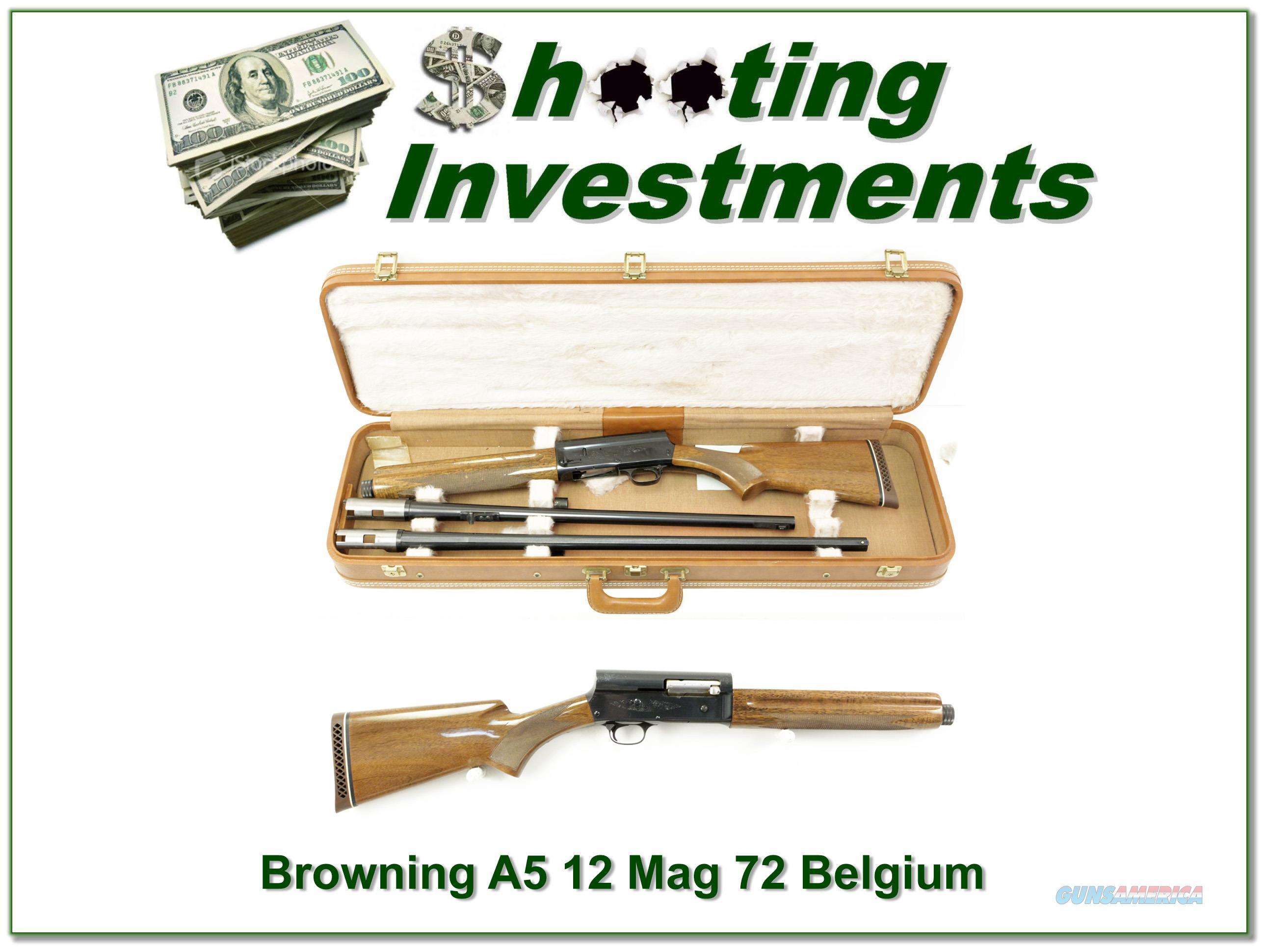 Browning A5 12 Magnum 72 Belgium 2 barrel set  Guns > Shotguns > Browning Shotguns > Autoloaders > Hunting