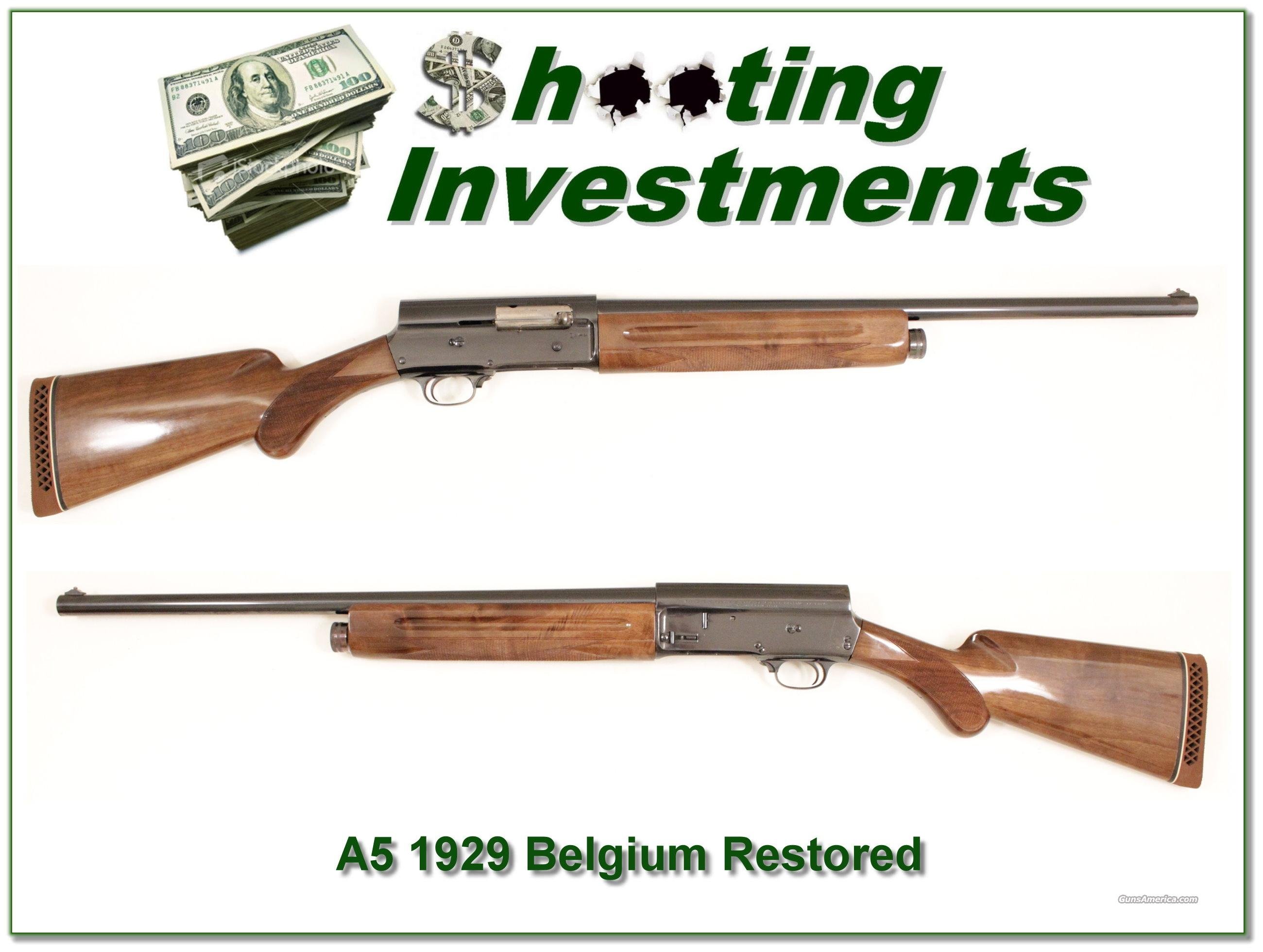 Browning A5 1929 Belgium 12 Gauge Restored  Guns > Shotguns > Browning Shotguns > Autoloaders > Hunting