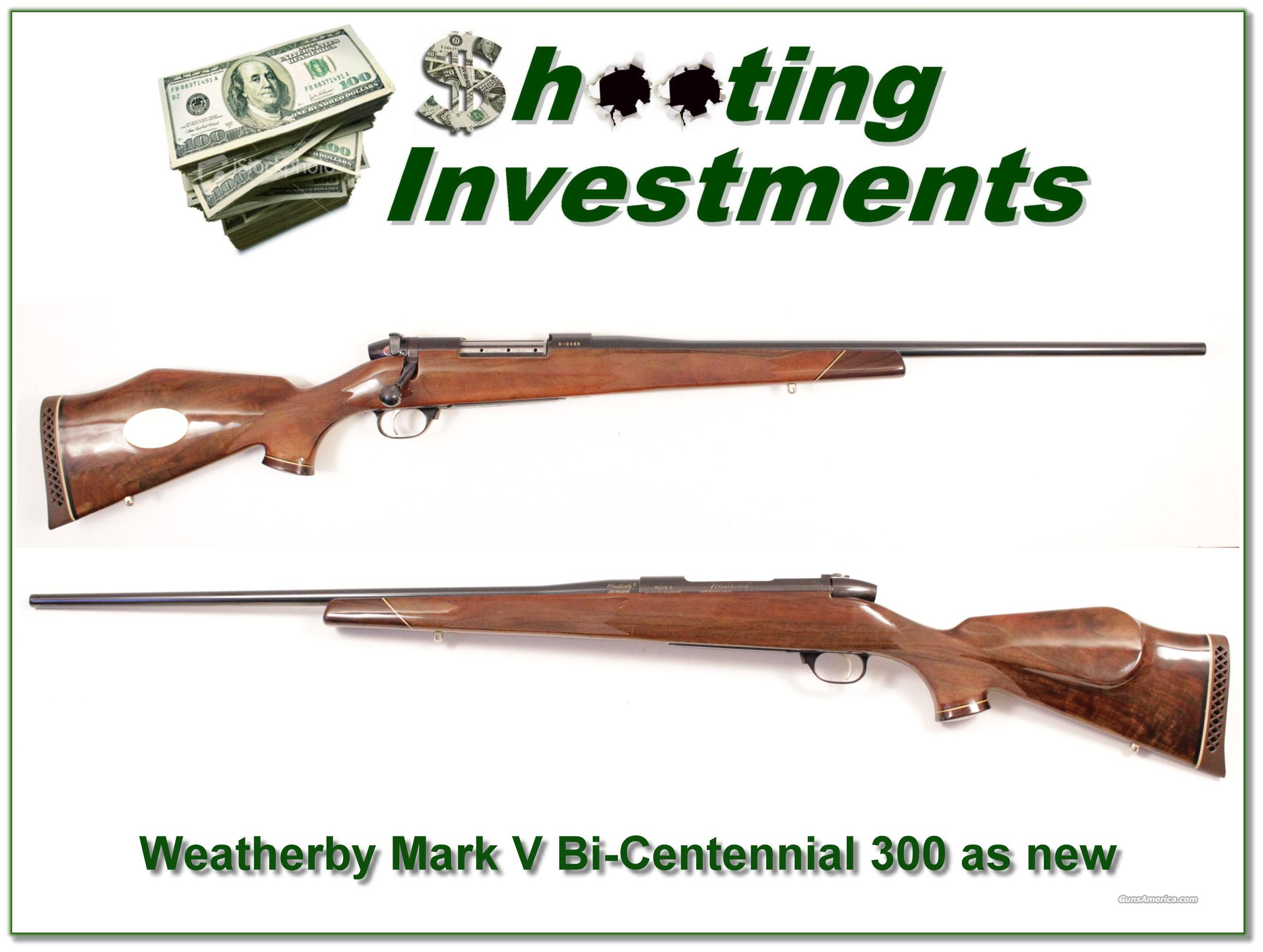 Weatherby Mark V Bi-Centennial 300 as new!  Guns > Rifles > Weatherby Rifles > Sporting