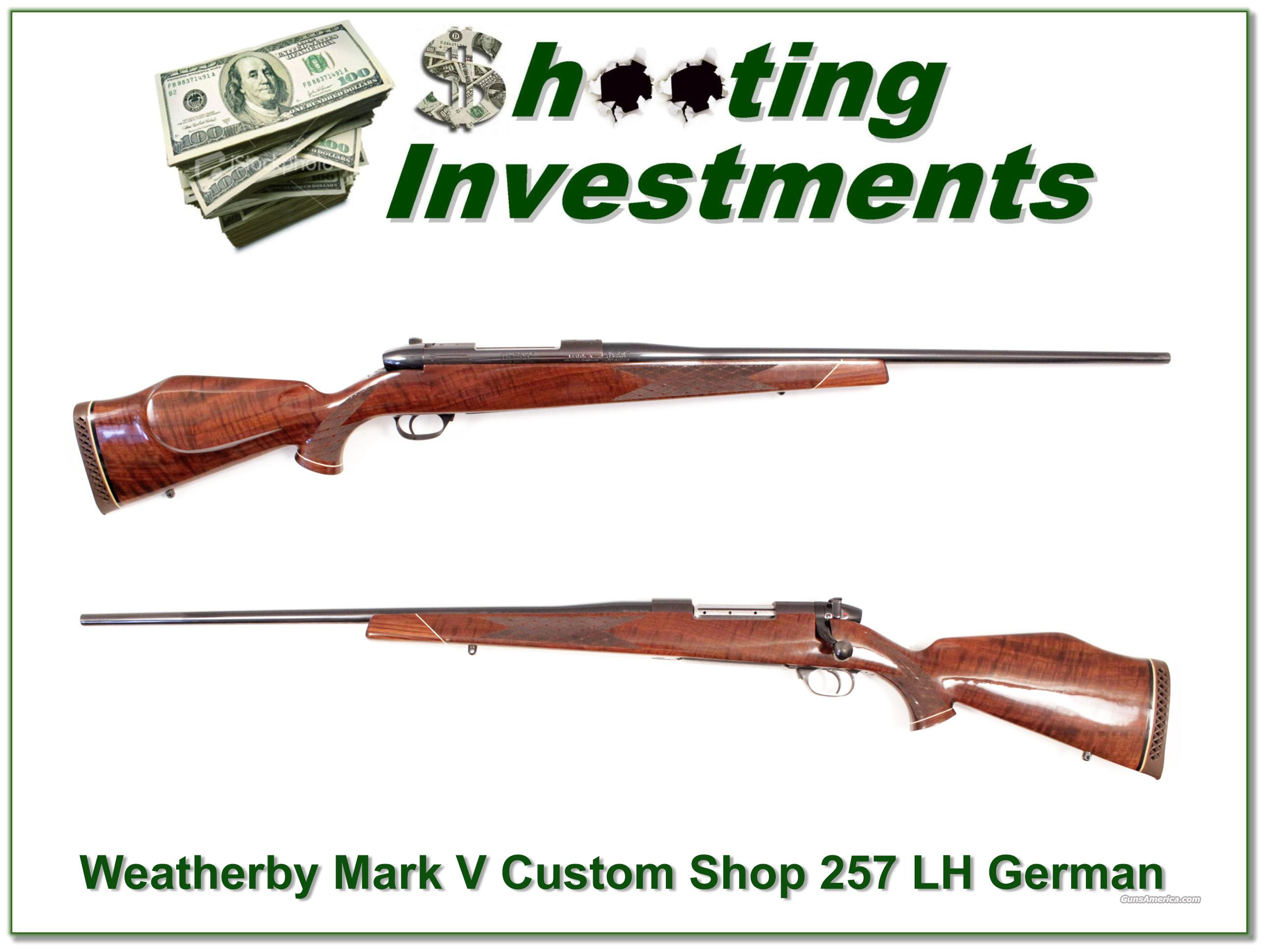 Weatherby Mark V Custom Shop 257 Wthy Mag LH like new!  Guns > Rifles > Weatherby Rifles > Sporting
