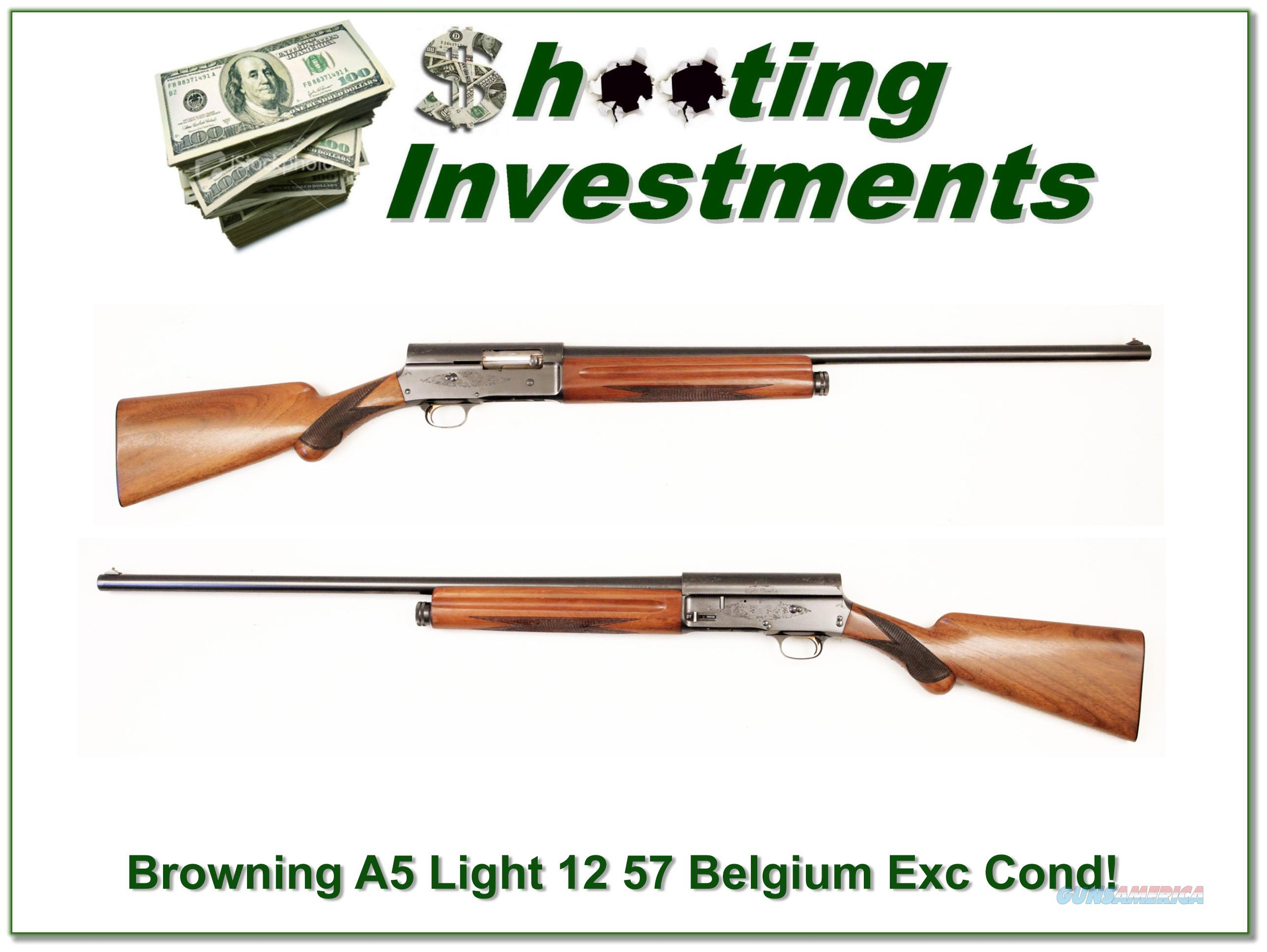 Browning A5 Light 12 57 Belgium Exc Cond!  Guns > Shotguns > Browning Shotguns > Autoloaders > Hunting