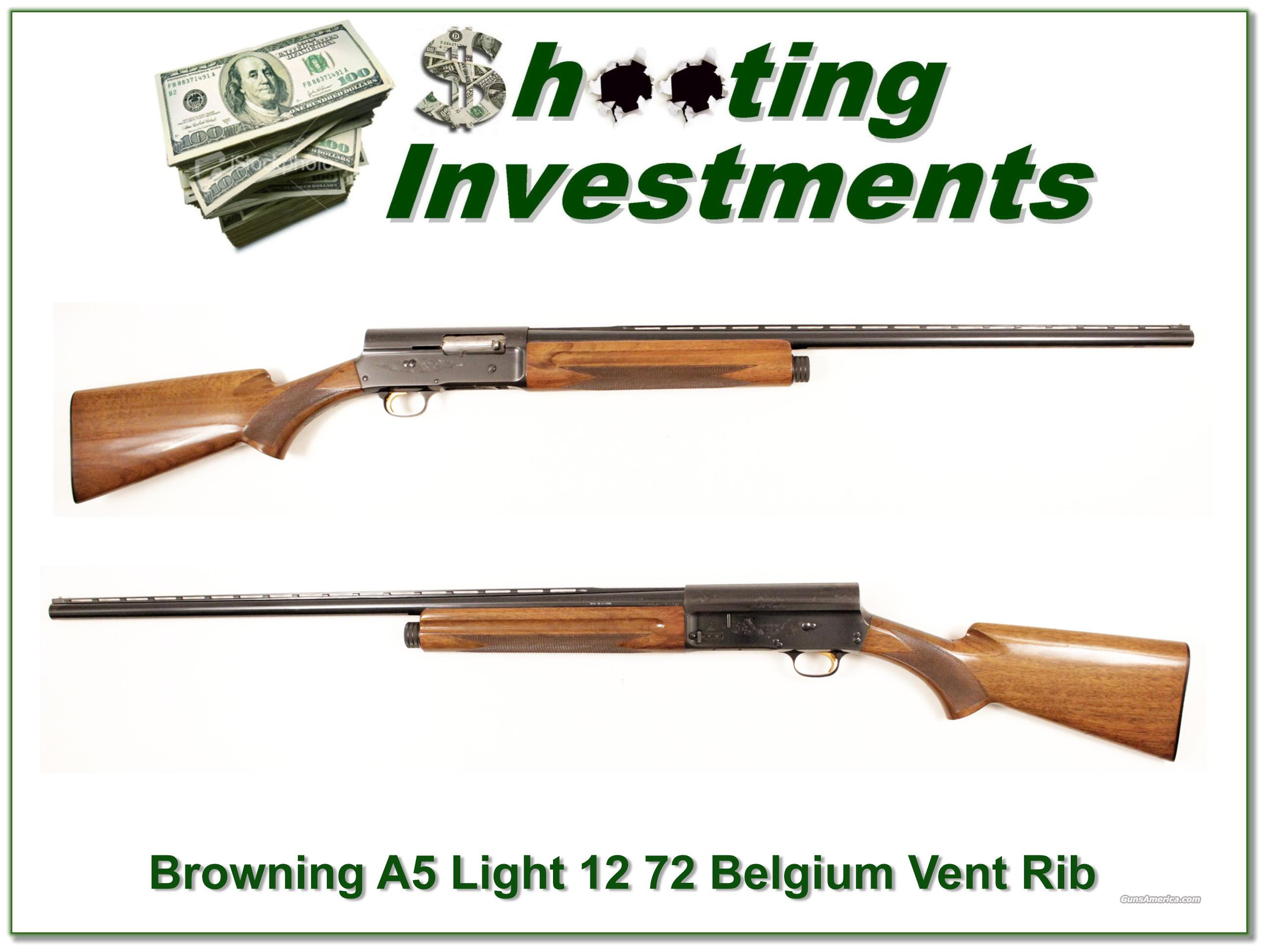 Browning A5 Light 12 72 Belgium Vent Rib Exc Cond  Guns > Shotguns > Browning Shotguns > Autoloaders > Hunting