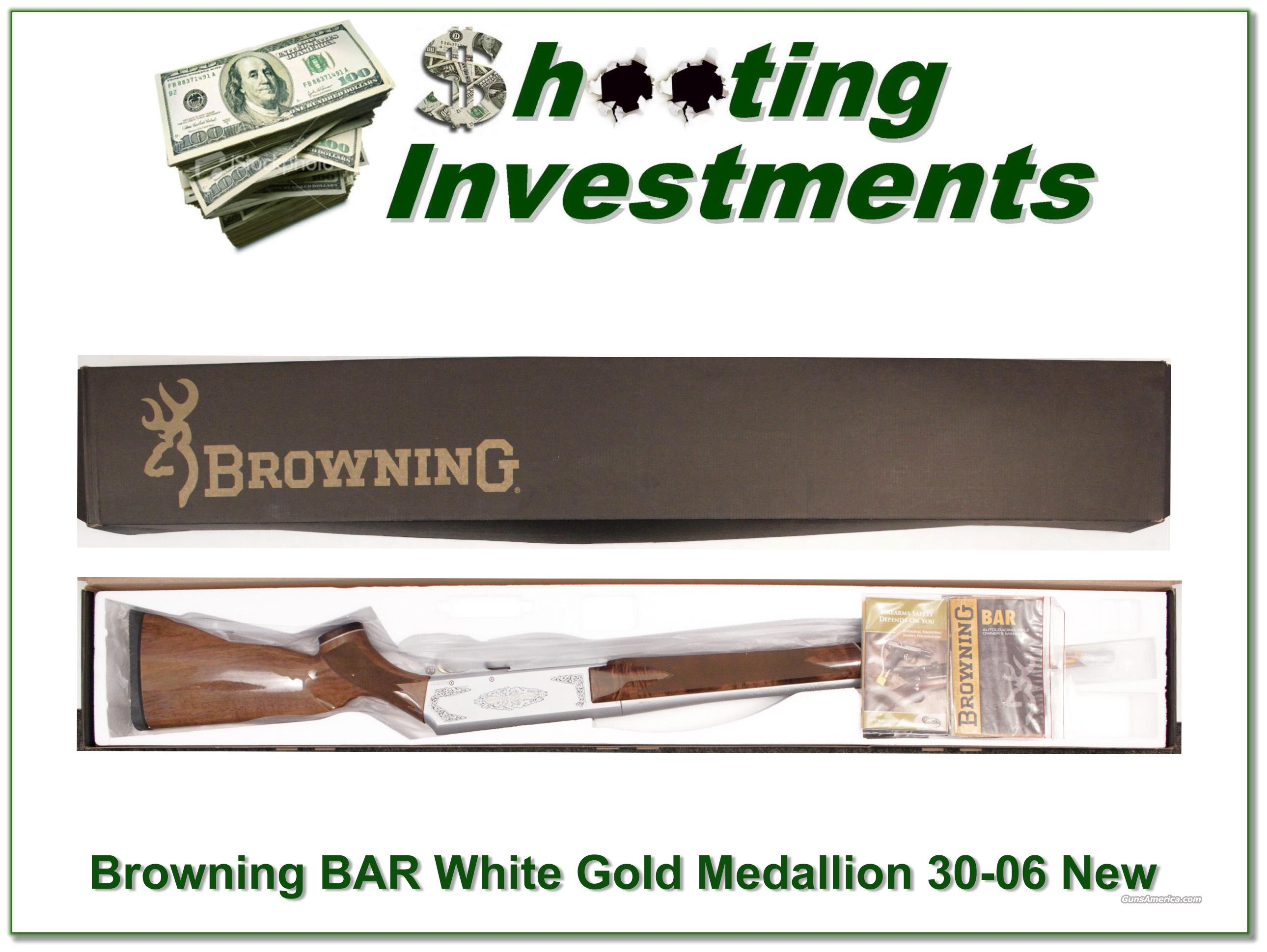 Browning BAR White Gold Medallion 30-06 Winchester!  Guns > Rifles > Browning Rifles > Semi Auto > Hunting