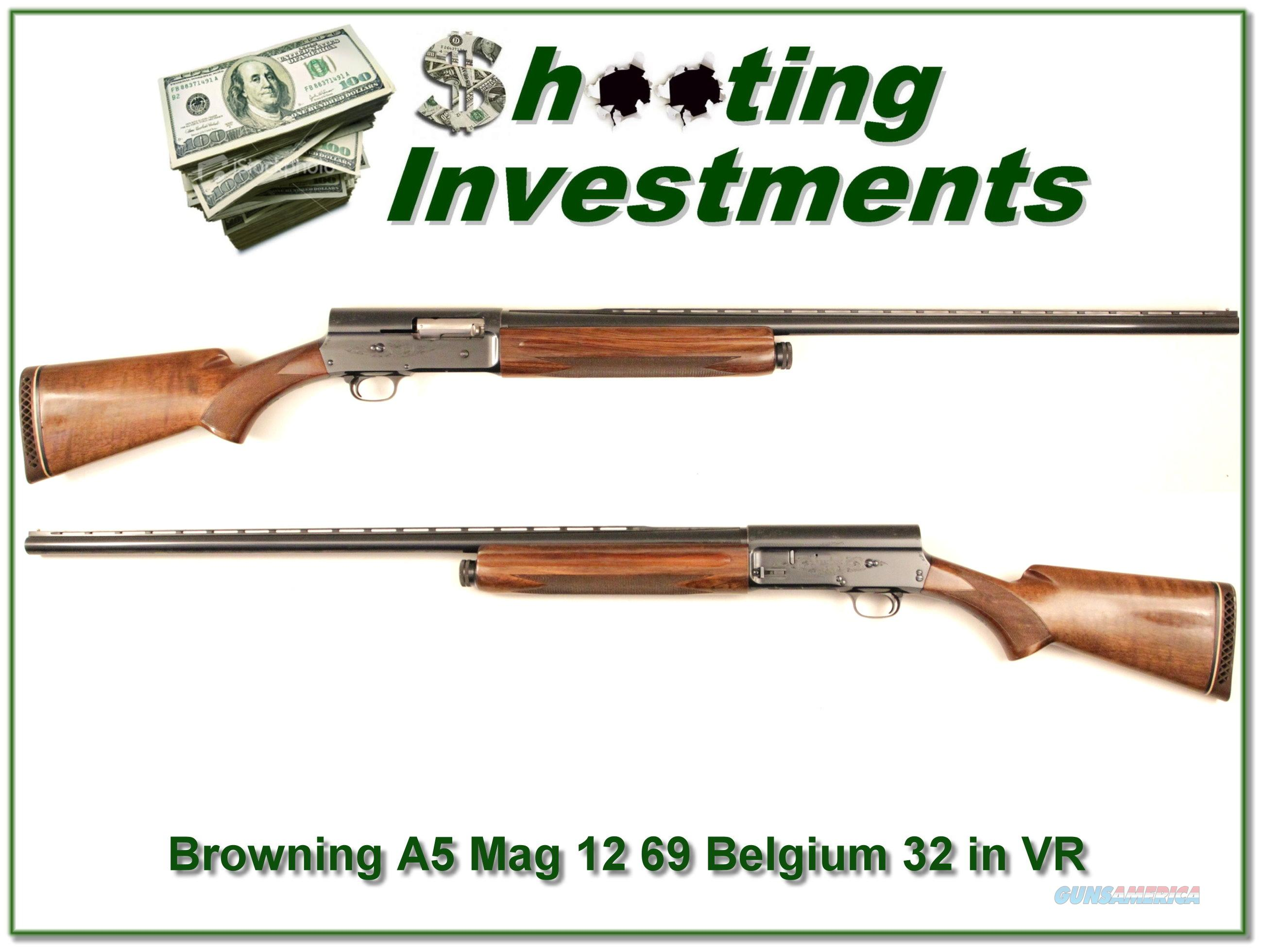 Browning A5 12 Magnum 69 Belgium 32in VR  Guns > Shotguns > Browning Shotguns > Autoloaders > Hunting