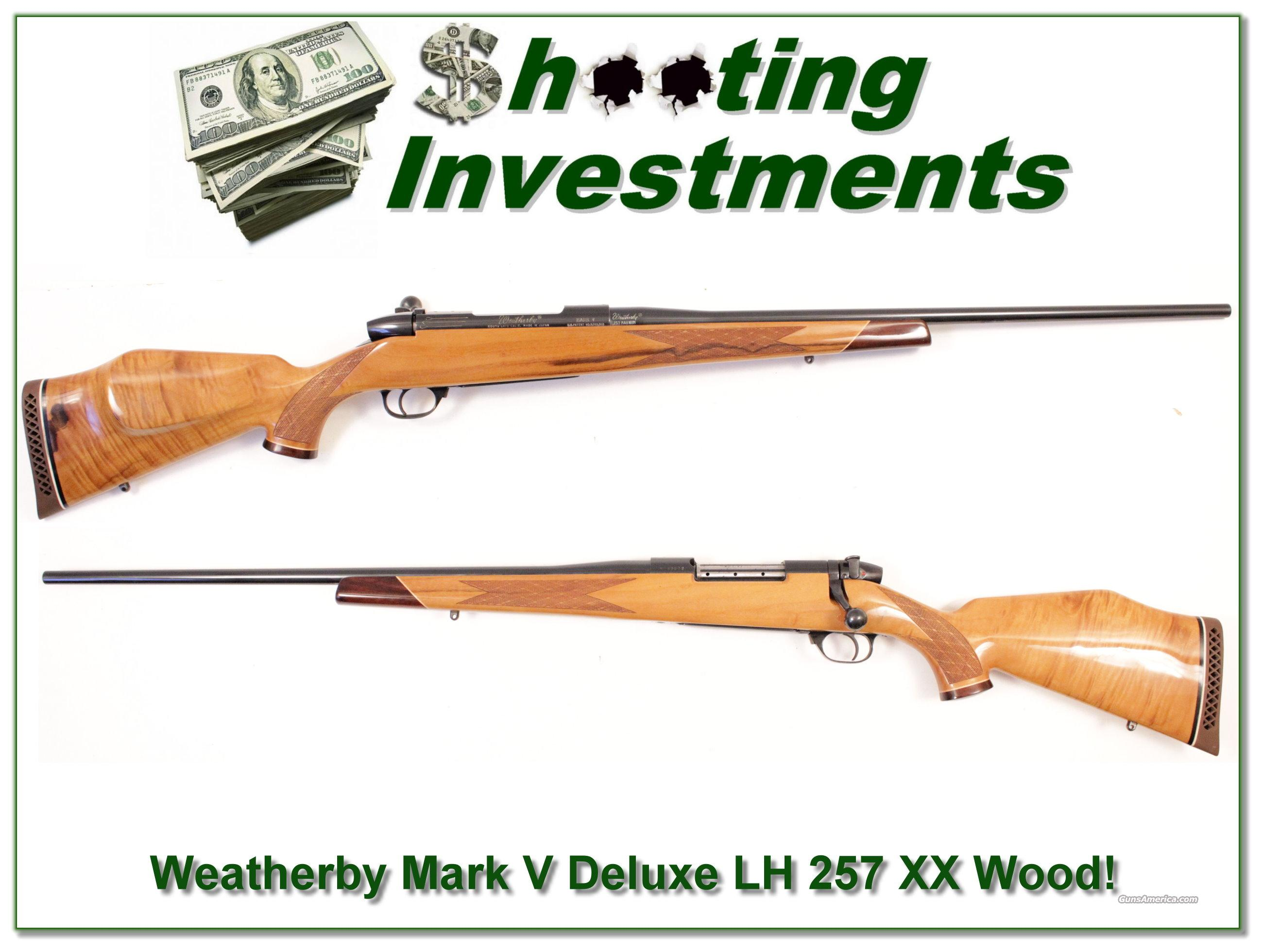Weatherby Mark V Deluxe 257 Left Handed XX Blond Wood!  Guns > Rifles > Weatherby Rifles > Sporting