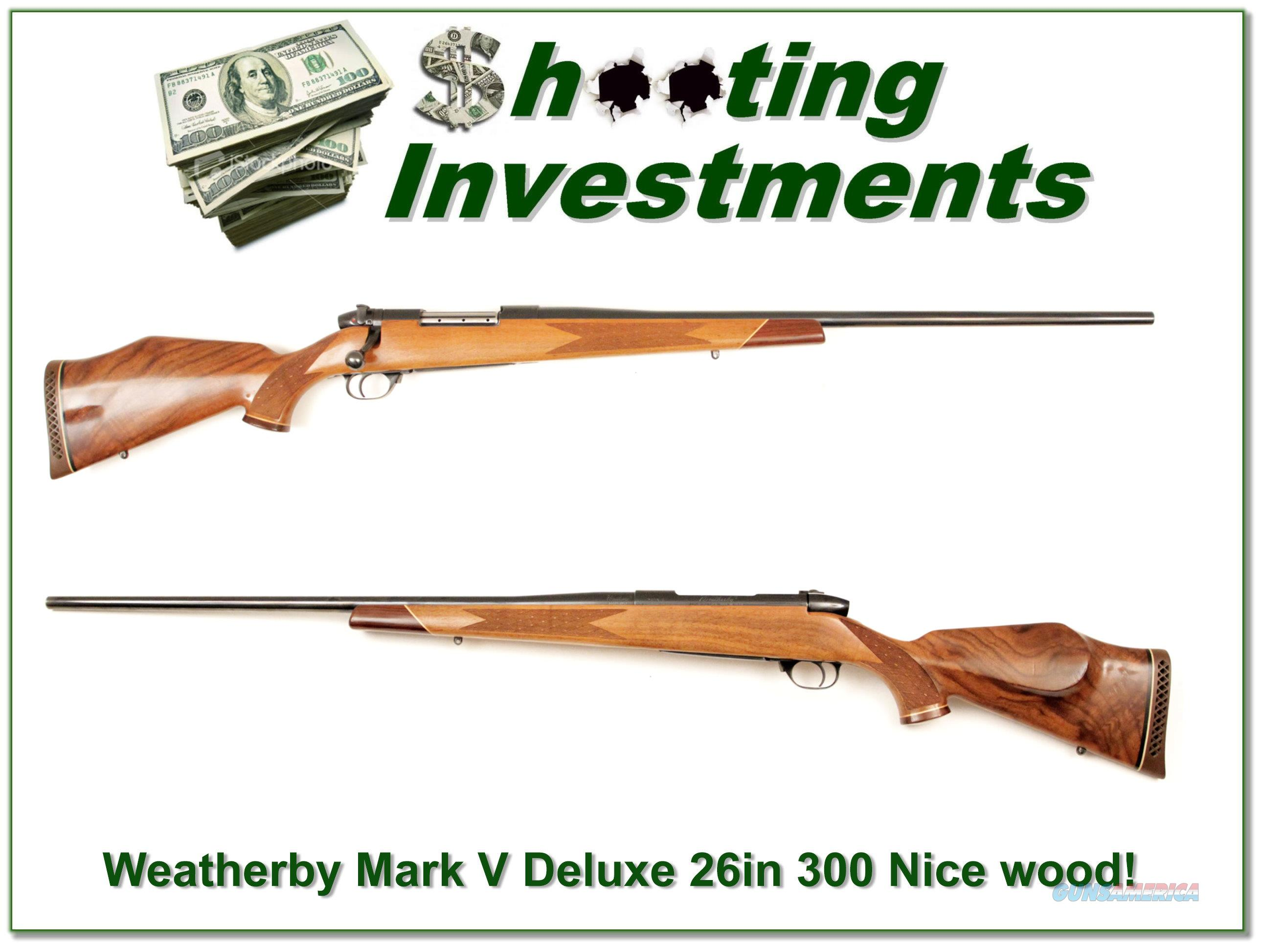 Weatherby Mark V Deluxe 300 Wthy Mag 26in Exc Cond  Guns > Rifles > Weatherby Rifles > Sporting