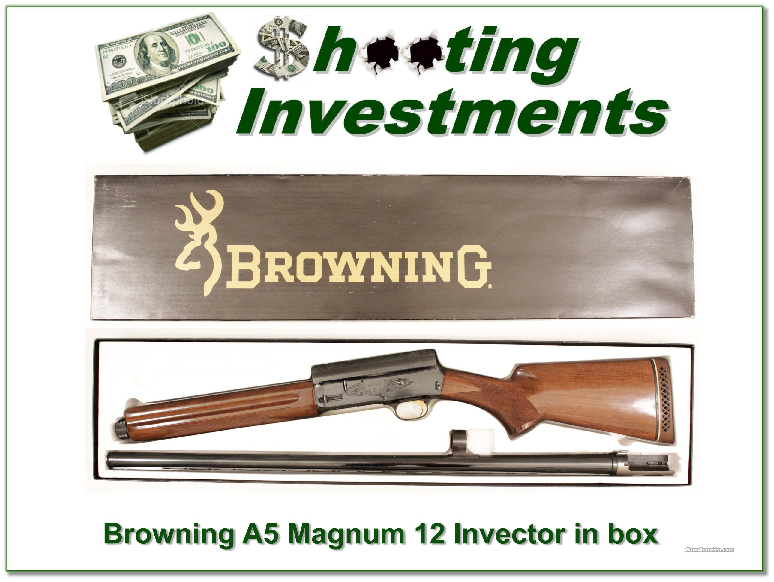 Browning A5 Magnum 12 30in Invector barrel!  Guns > Shotguns > Browning Shotguns > Autoloaders > Hunting