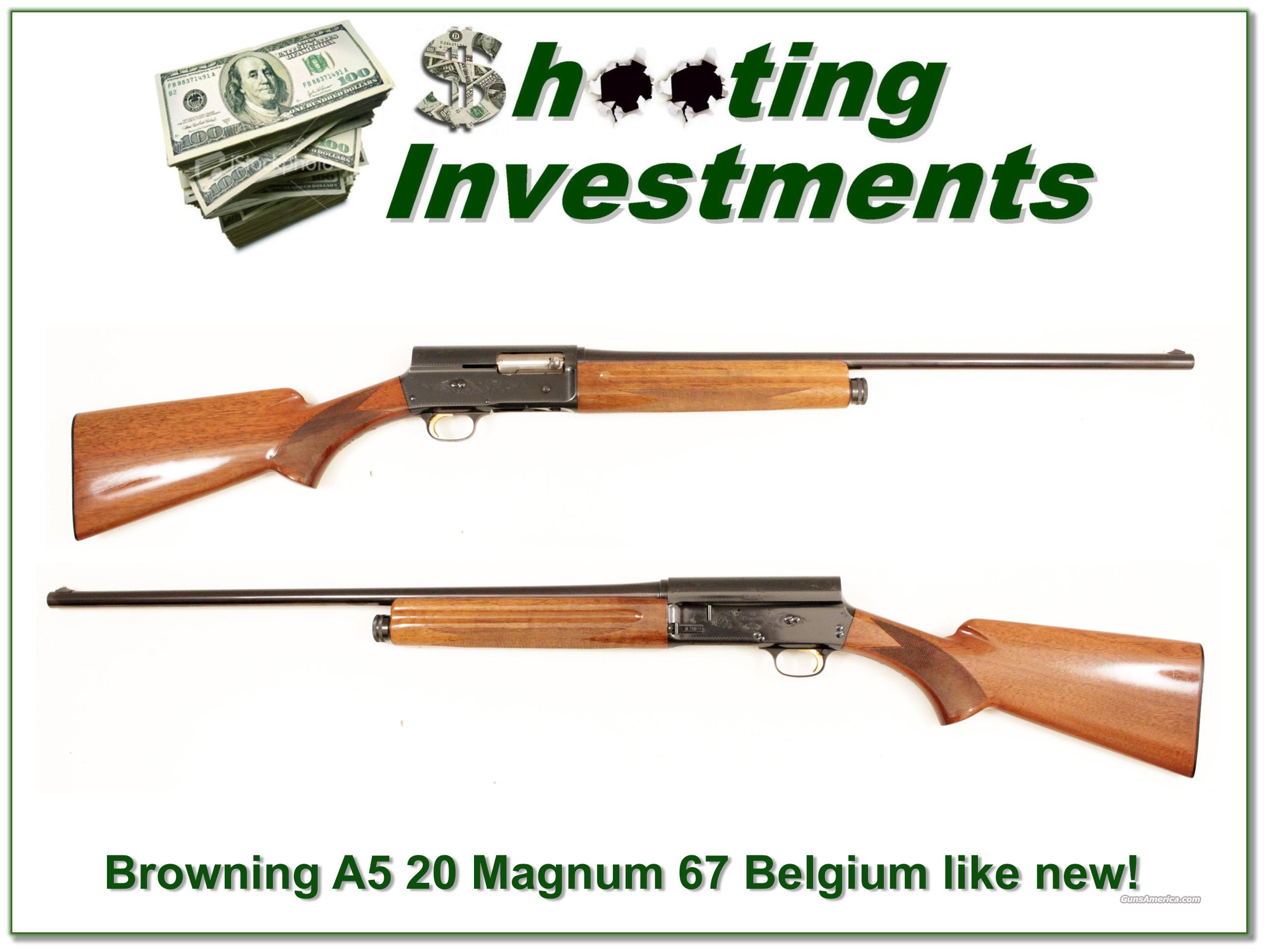 Browning A5 20 gauges 67 Belgium near new!  Guns > Shotguns > Browning Shotguns > Autoloaders > Hunting