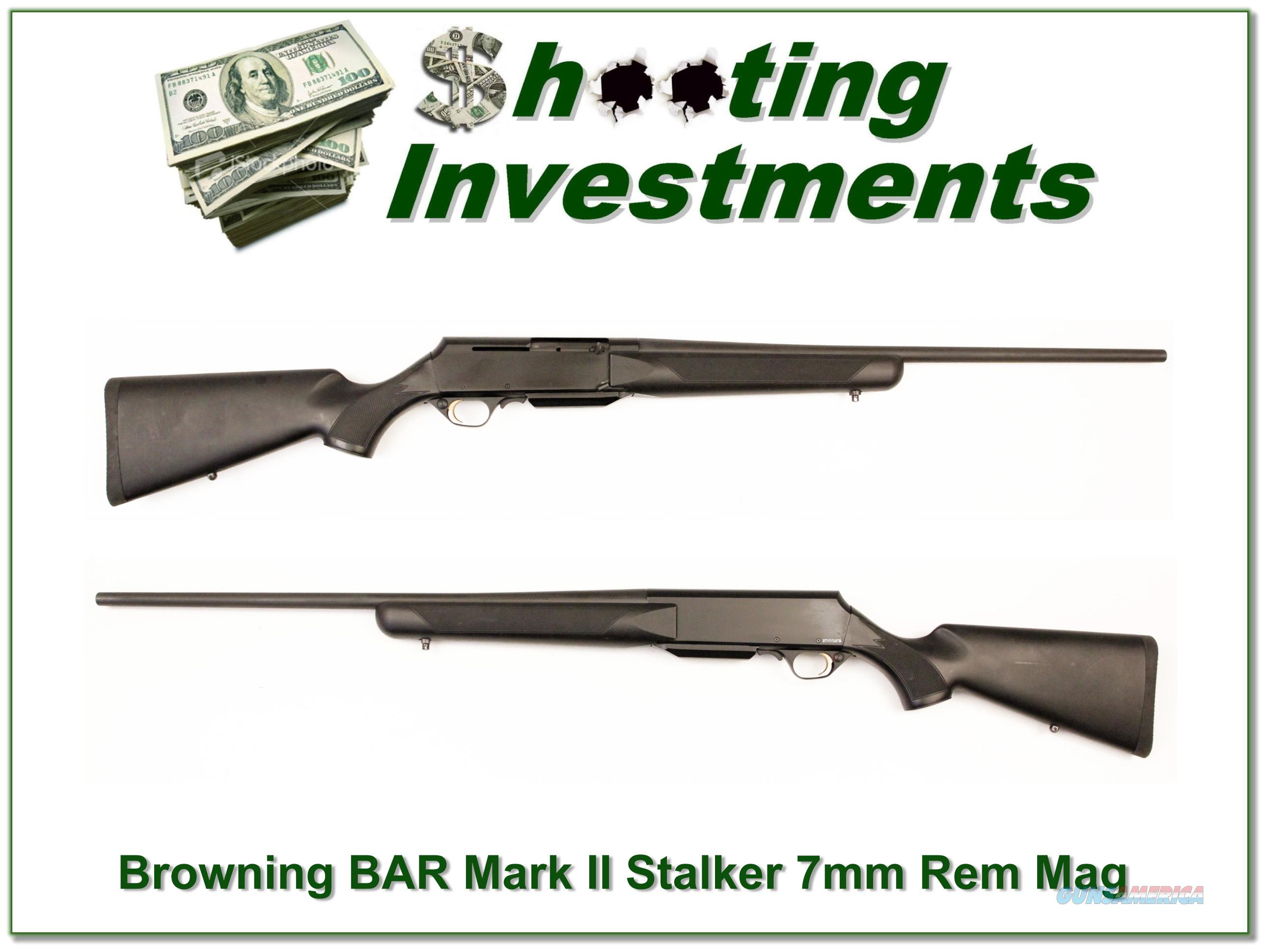 Browning BAR Mark II Stalker 7mm Rem Mag Exc Cond!  Guns > Rifles > Browning Rifles > Semi Auto > Hunting