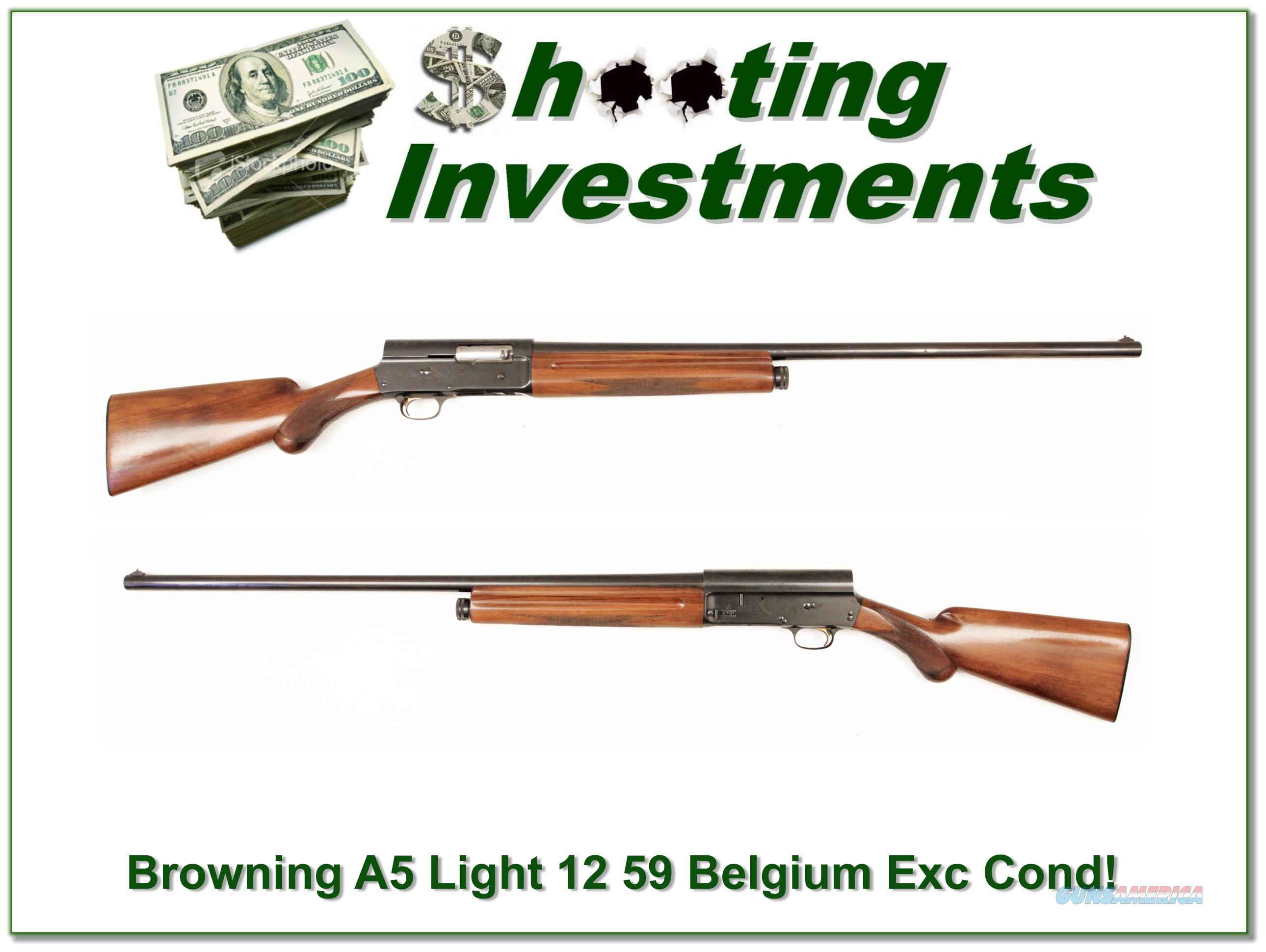 Browning A5 Light 12 59 Belgium Nice!  Guns > Shotguns > Browning Shotguns > Autoloaders > Hunting