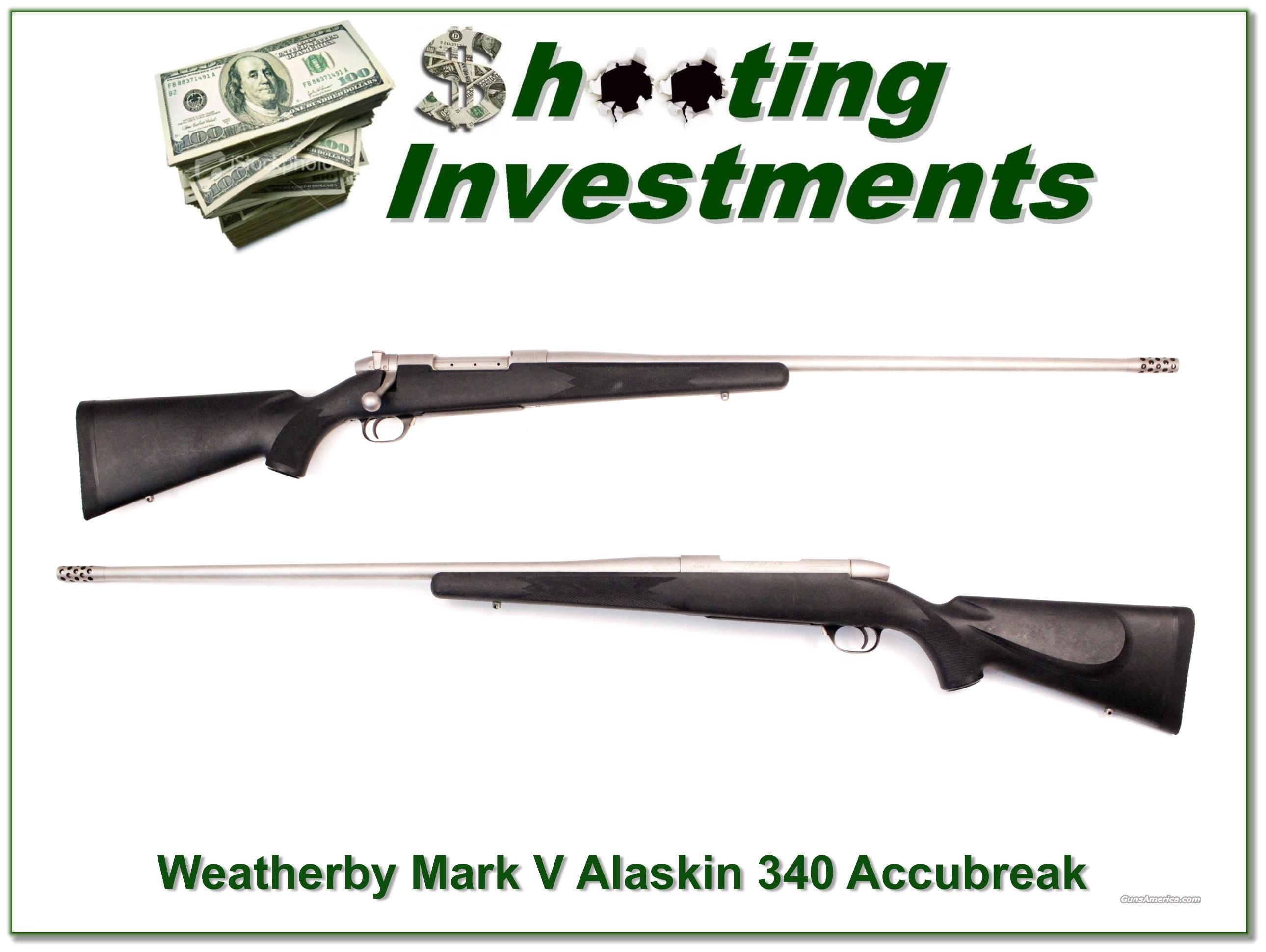Weatherby Mark V Alaskan 340 Wthy Mag with accu-break  Guns > Rifles > Weatherby Rifles > Sporting