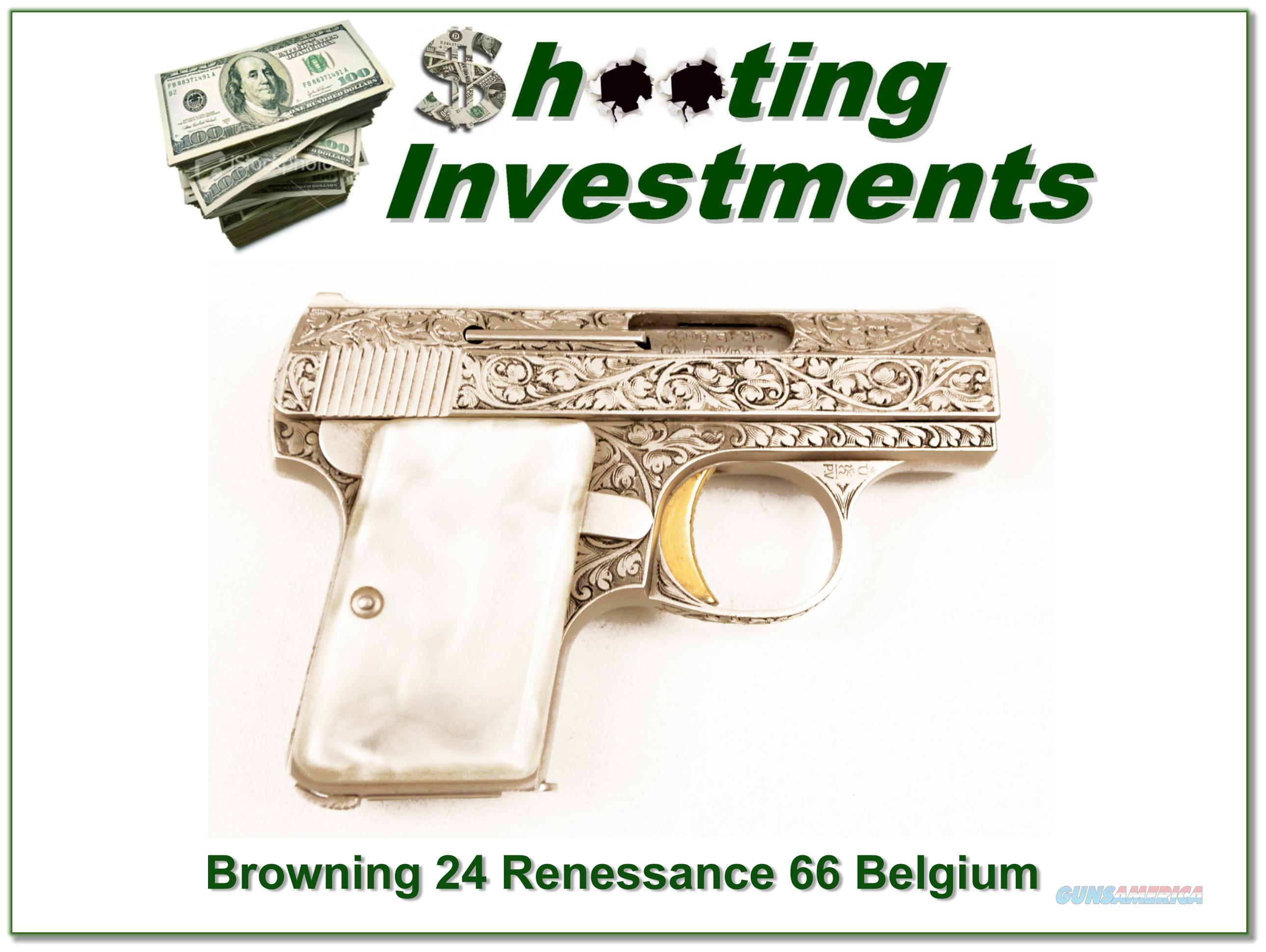 Browning 25 Auto 66 Belgium engraved Renaissance  Guns > Pistols > Browning Pistols > Other Autos