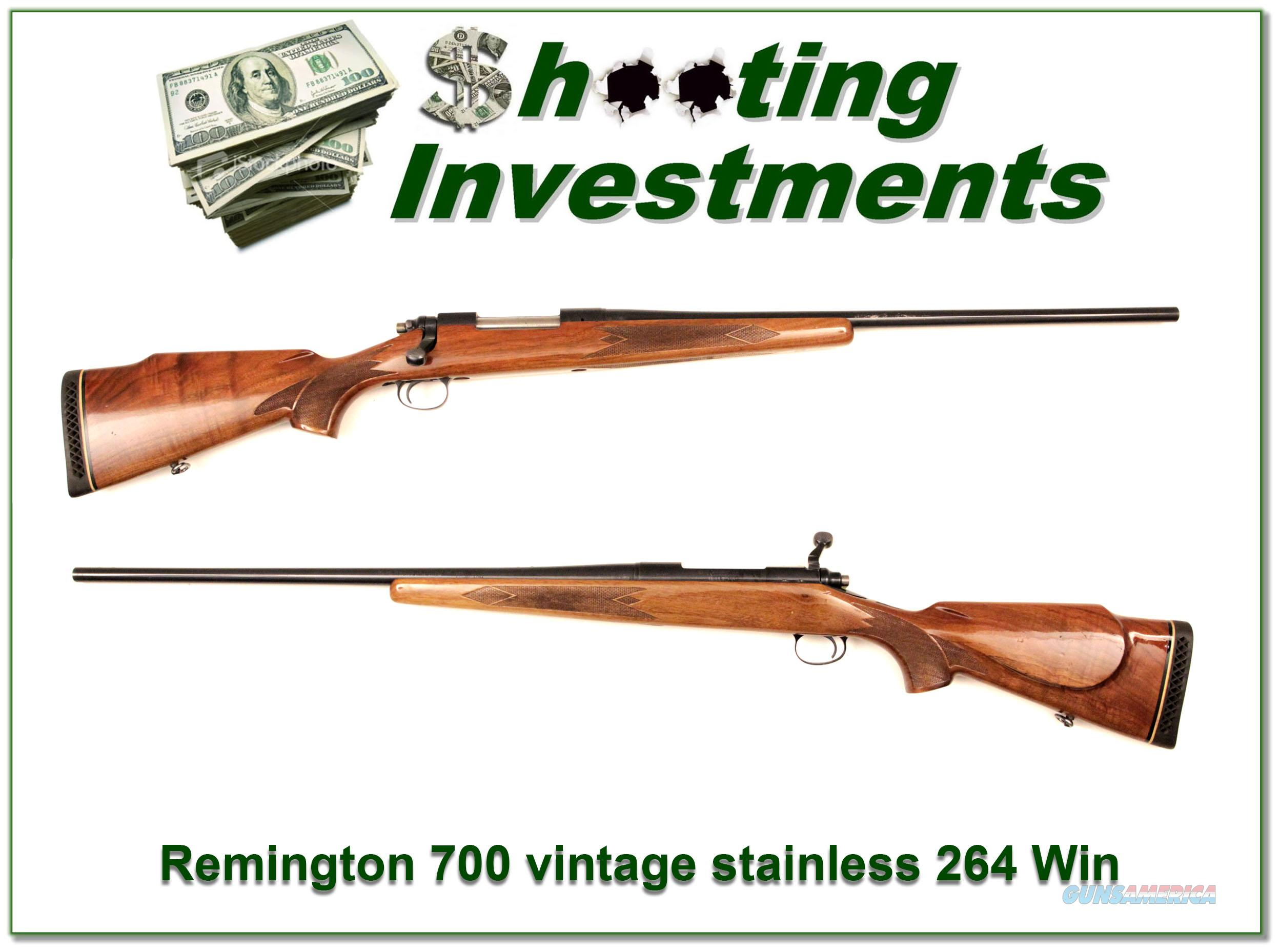 Remington 700 Vintage Stainless 264 Win Mag!  Guns > Rifles > Remington Rifles - Modern > Model 700 > Sporting